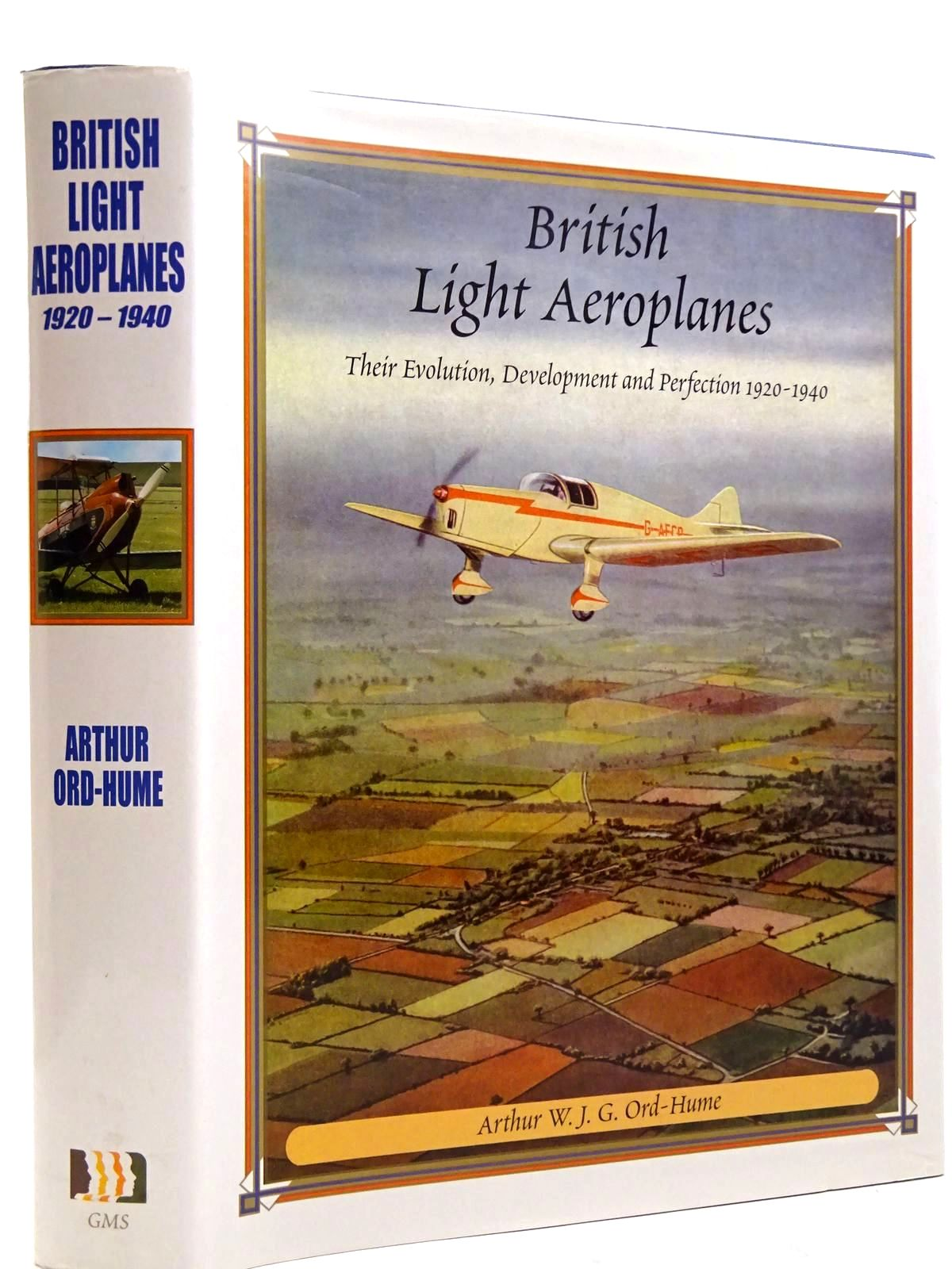 Photo of BRITISH LIGHT AEROPLANES THEIR EVOLUTION, DEVELOPMENT AND PERFECTION 1920-1940- Stock Number: 2131386