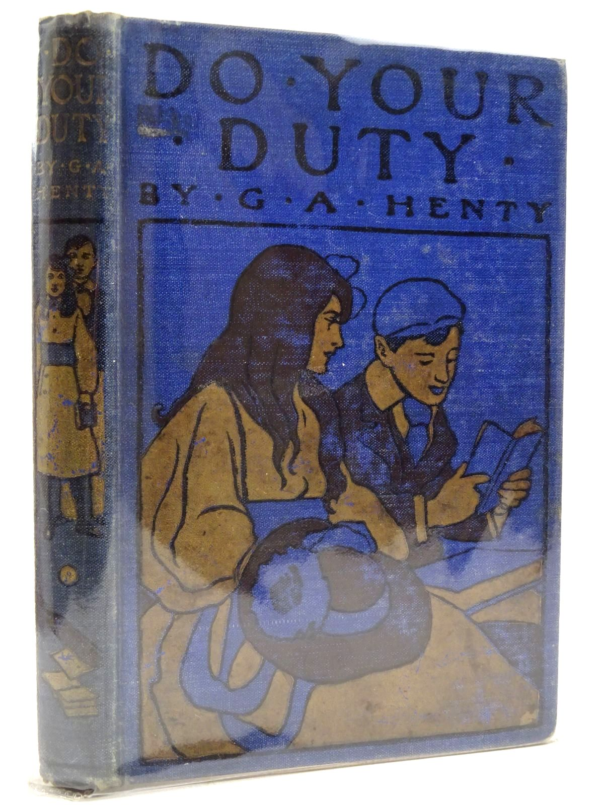 Photo of DO YOUR DUTY written by Henty, G.A. illustrated by Brock, H.M. published by Blackie & Son Ltd. (STOCK CODE: 2131403)  for sale by Stella & Rose's Books