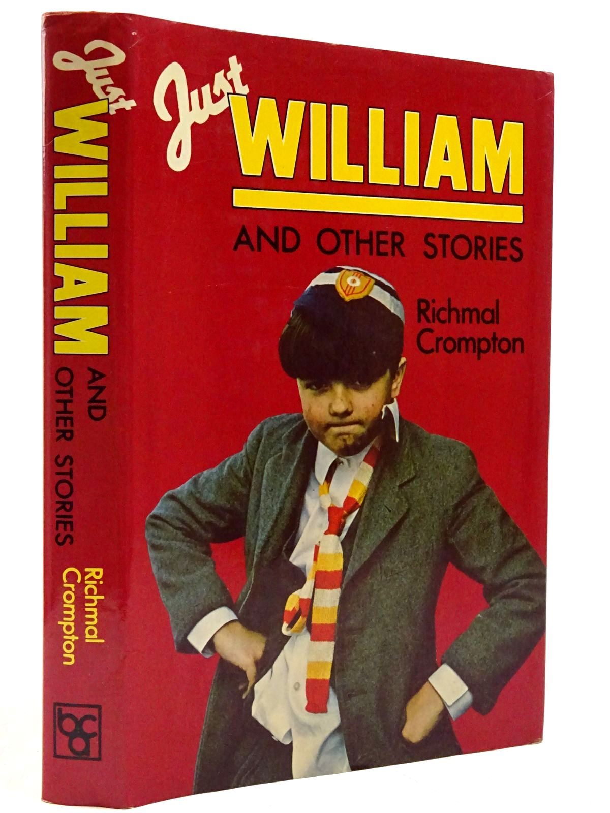Photo of JUST WILLIAM AND OTHER STORIES written by Crompton, Richmal published by Book Club Associates (STOCK CODE: 2131408)  for sale by Stella & Rose's Books