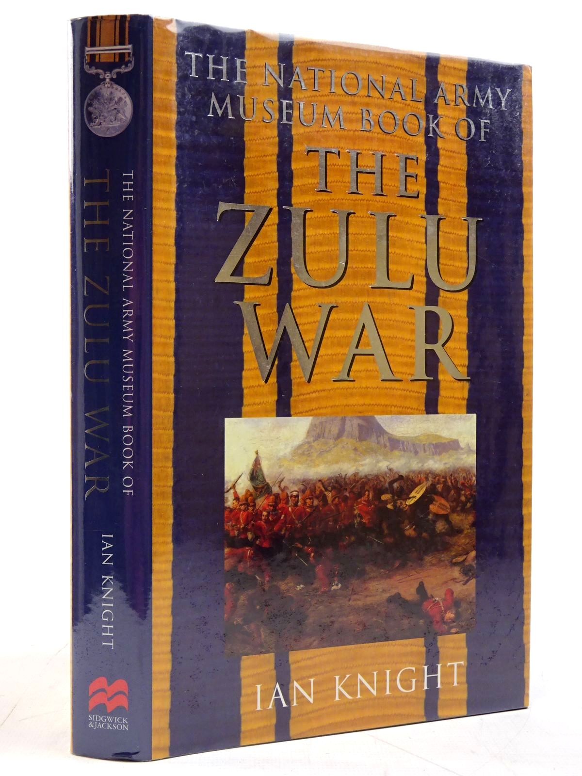 Photo of THE NATIONAL ARMY MUSEUM BOOK OF THE ZULU WAR written by Knight, Ian published by Sidgwick & Jackson (STOCK CODE: 2131428)  for sale by Stella & Rose's Books