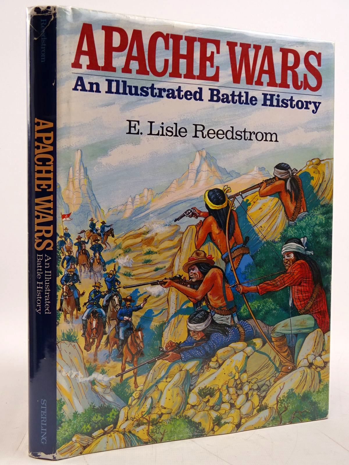 Photo of APACHE WARS AN ILLUSTRATED BATTLE HISTORY written by Reedstrom, E. Lisle published by Sterling Publishing Co., Inc. (STOCK CODE: 2131432)  for sale by Stella & Rose's Books