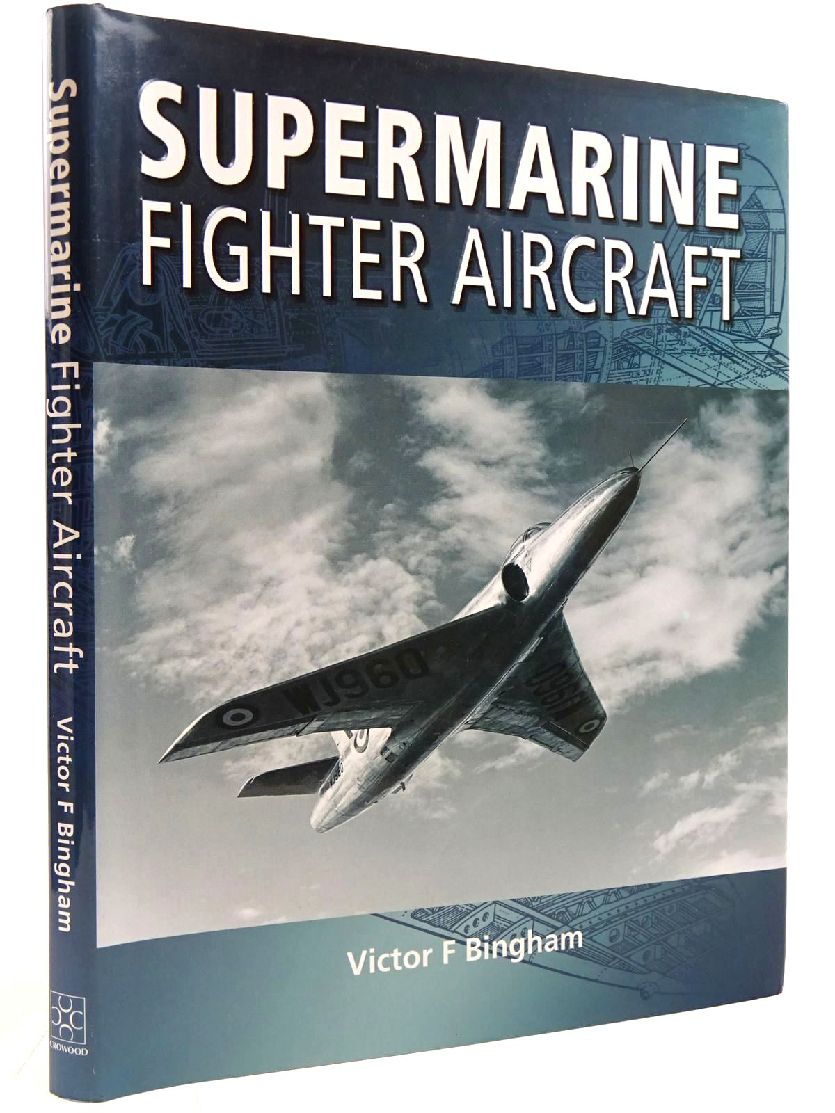 Photo of SUPERMARINE FIGHTER AIRCRAFT written by Bingham, Victor illustrated by Jones, Lyndon published by The Crowood Press (STOCK CODE: 2131434)  for sale by Stella & Rose's Books