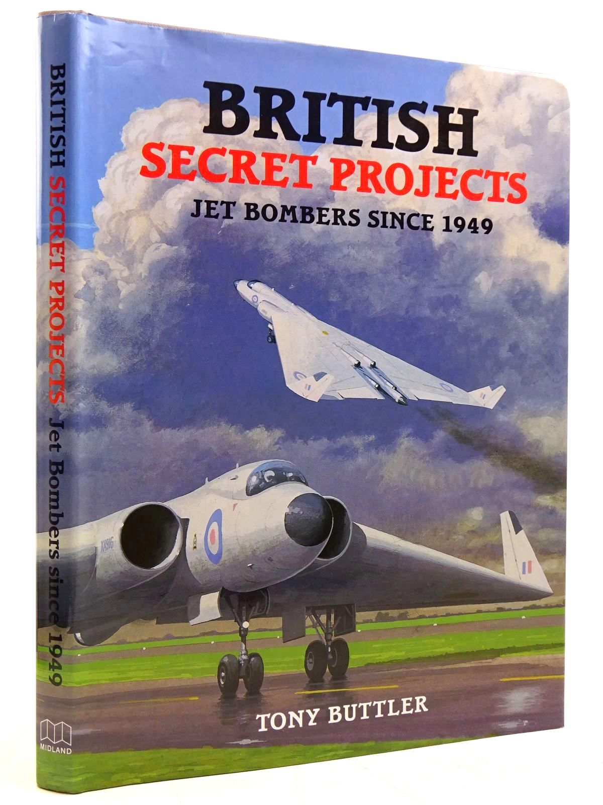 Photo of BRITISH SECRET PROJECTS: JET BOMBER SINCE 1949 written by Buttler, Tony published by Midland Publishing (STOCK CODE: 2131438)  for sale by Stella & Rose's Books