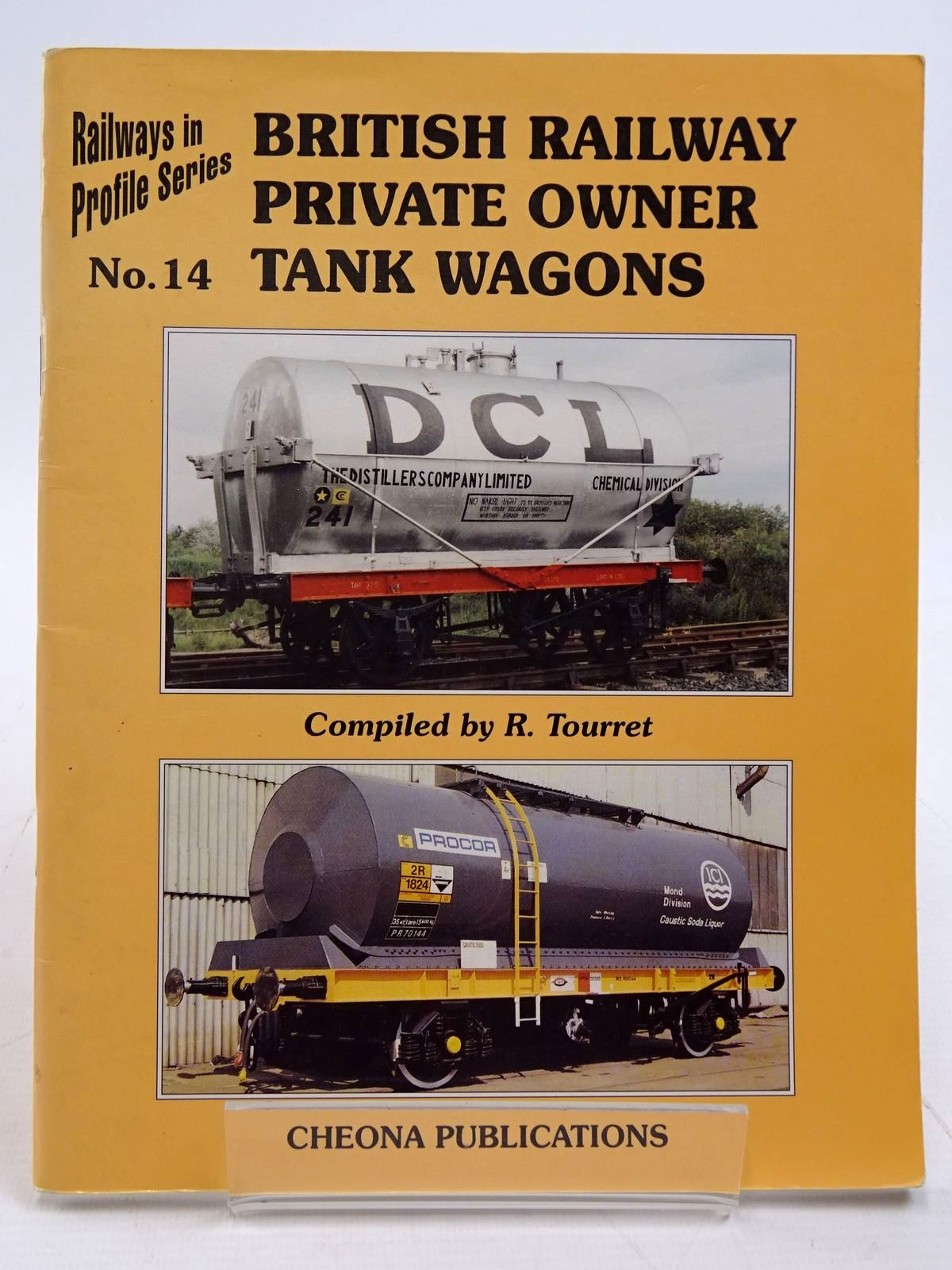 Photo of BRITISH RAILWAYS PRIVATE OWNER TANK WAGONS written by Tourret, R. published by Cheona Publications (STOCK CODE: 2131445)  for sale by Stella & Rose's Books