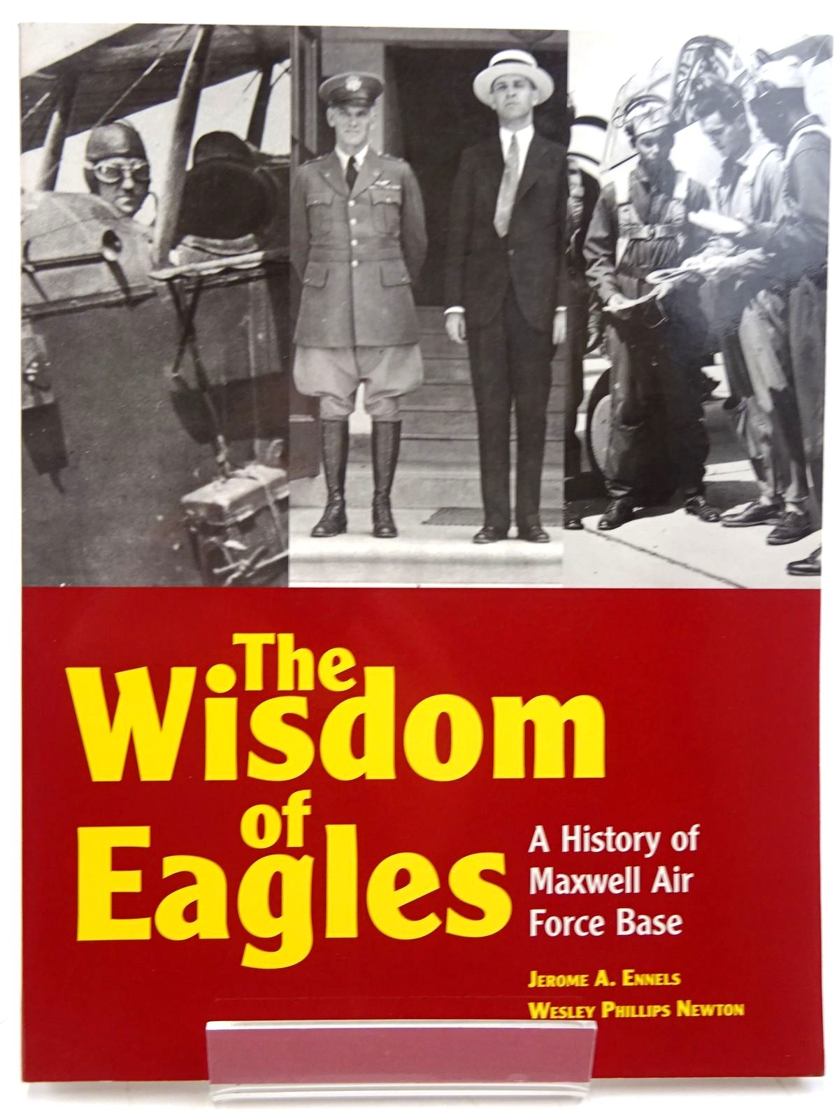 Photo of THE WISDOM OF EAGLES written by Ennels, Jerome A. Newton, Wesley Phillips published by Black Belt Press (STOCK CODE: 2131480)  for sale by Stella & Rose's Books