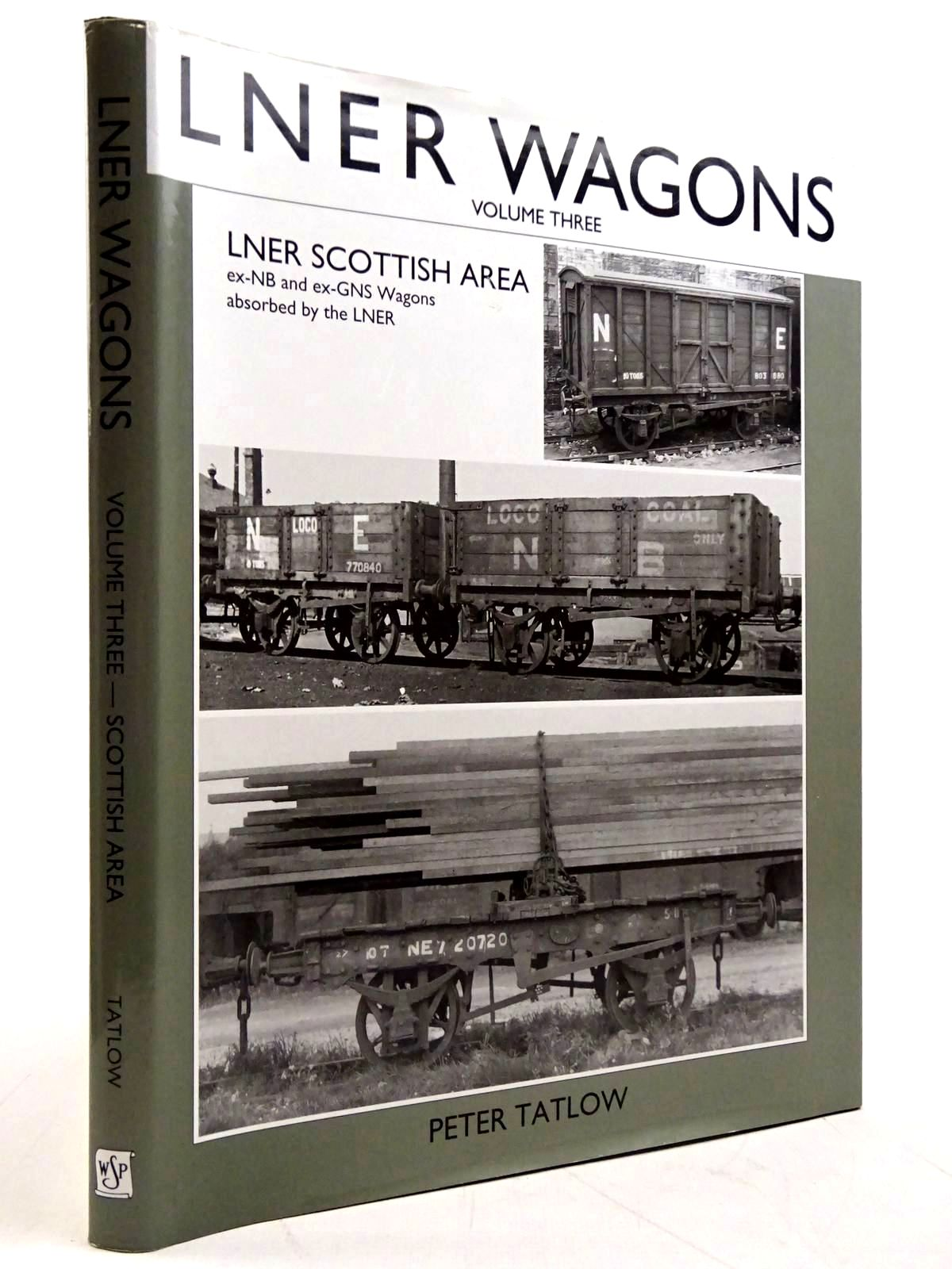 Photo of AN ILLUSTRATED HISTORY OF LNER WAGONS VOLUME THREE- Stock Number: 2131504