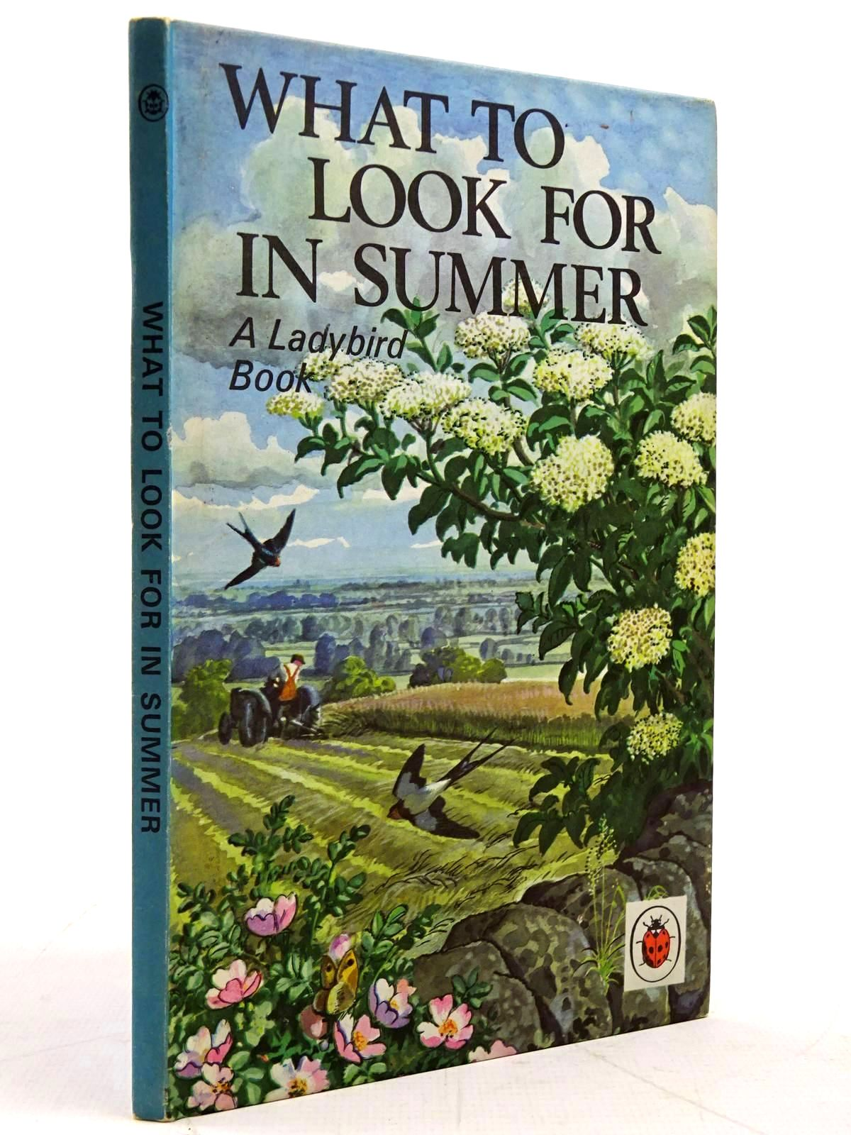 Photo of WHAT TO LOOK FOR IN SUMMER written by Watson, E.L. Grant illustrated by Tunnicliffe, C.F. published by Wills & Hepworth Ltd. (STOCK CODE: 2131540)  for sale by Stella & Rose's Books