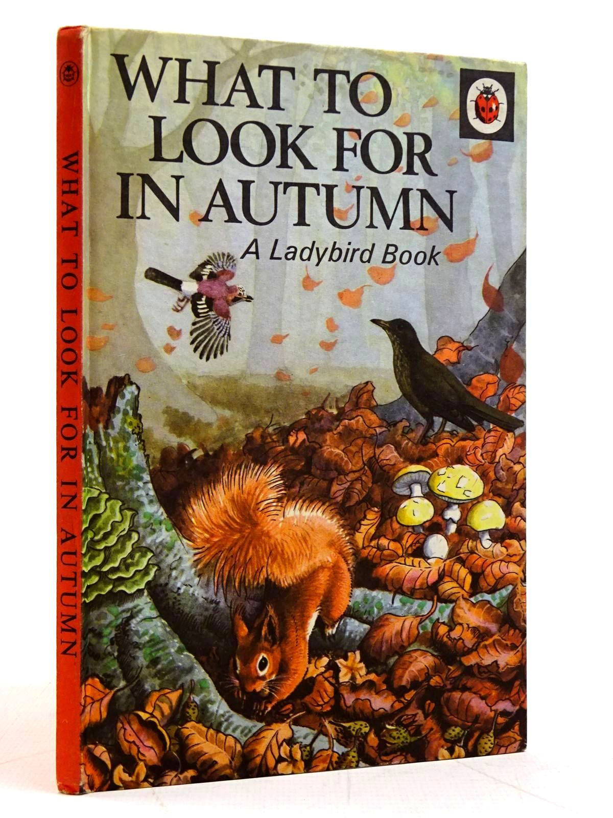 Photo of WHAT TO LOOK FOR IN AUTUMN written by Watson, E.L. Grant illustrated by Tunnicliffe, C.F. published by Wills & Hepworth Ltd. (STOCK CODE: 2131543)  for sale by Stella & Rose's Books
