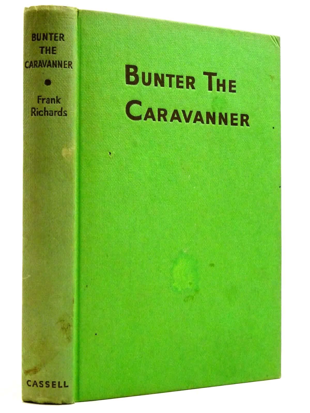 Photo of BUNTER THE CARAVANNER written by Richards, Frank illustrated by Chapman, C.H. published by Cassell & Company Ltd (STOCK CODE: 2131544)  for sale by Stella & Rose's Books