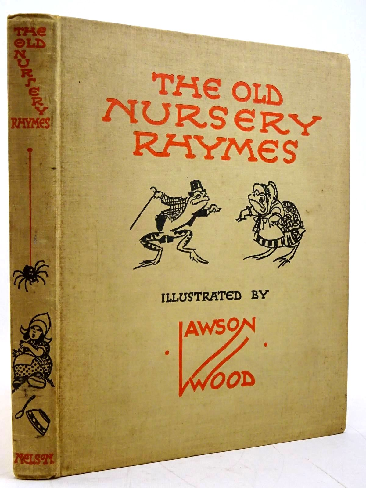 Photo of THE OLD NURSERY RHYMES illustrated by Wood, Lawson published by Thomas Nelson and Sons Ltd. (STOCK CODE: 2131570)  for sale by Stella & Rose's Books