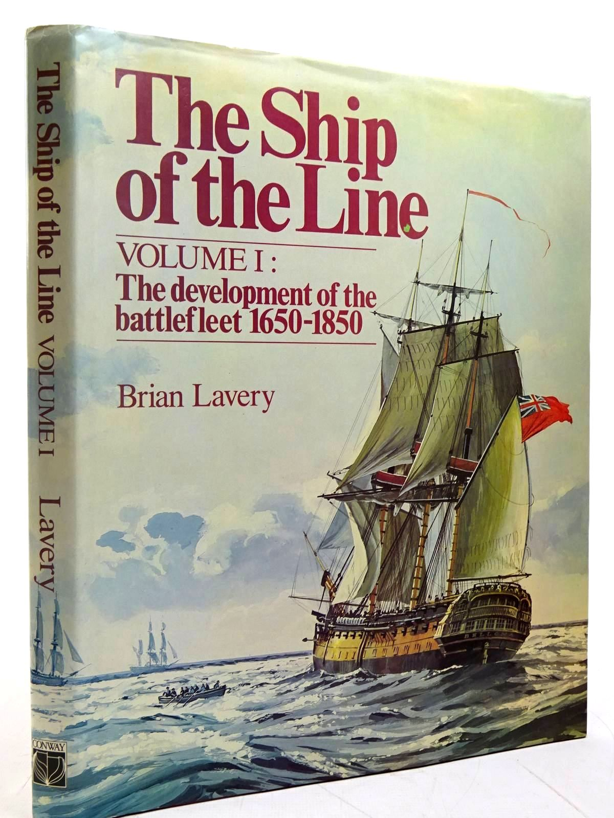 Photo of THE SHIP OF THE LINE VOLUME I written by Lavery, Brian published by Conway Maritime Press (STOCK CODE: 2131583)  for sale by Stella & Rose's Books
