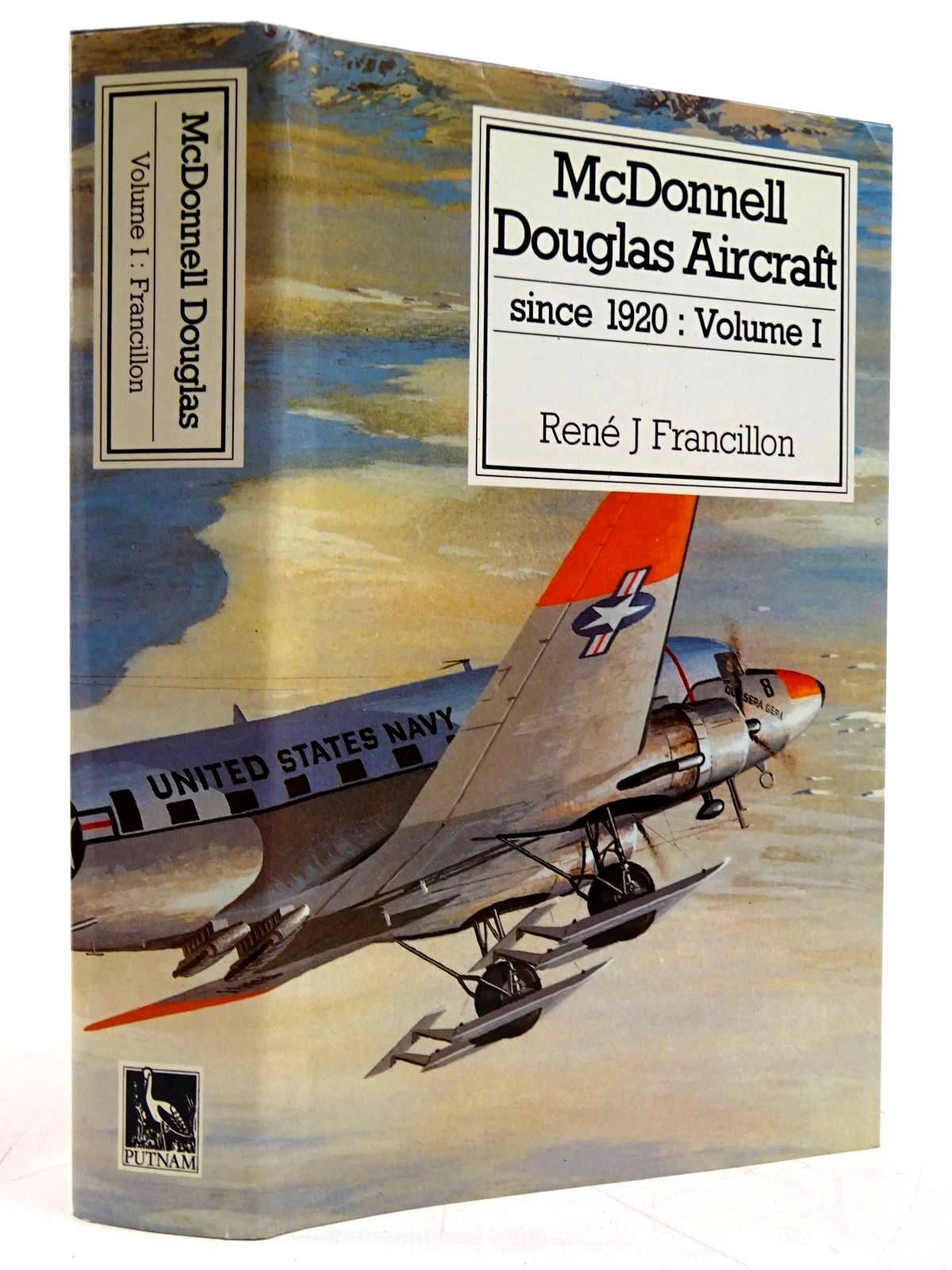 Photo of MCDONNELL DOUGLAS AIRCRAFT SINCE 1920: VOLUME I written by Francillon, Rene J. published by Putnam (STOCK CODE: 2131585)  for sale by Stella & Rose's Books