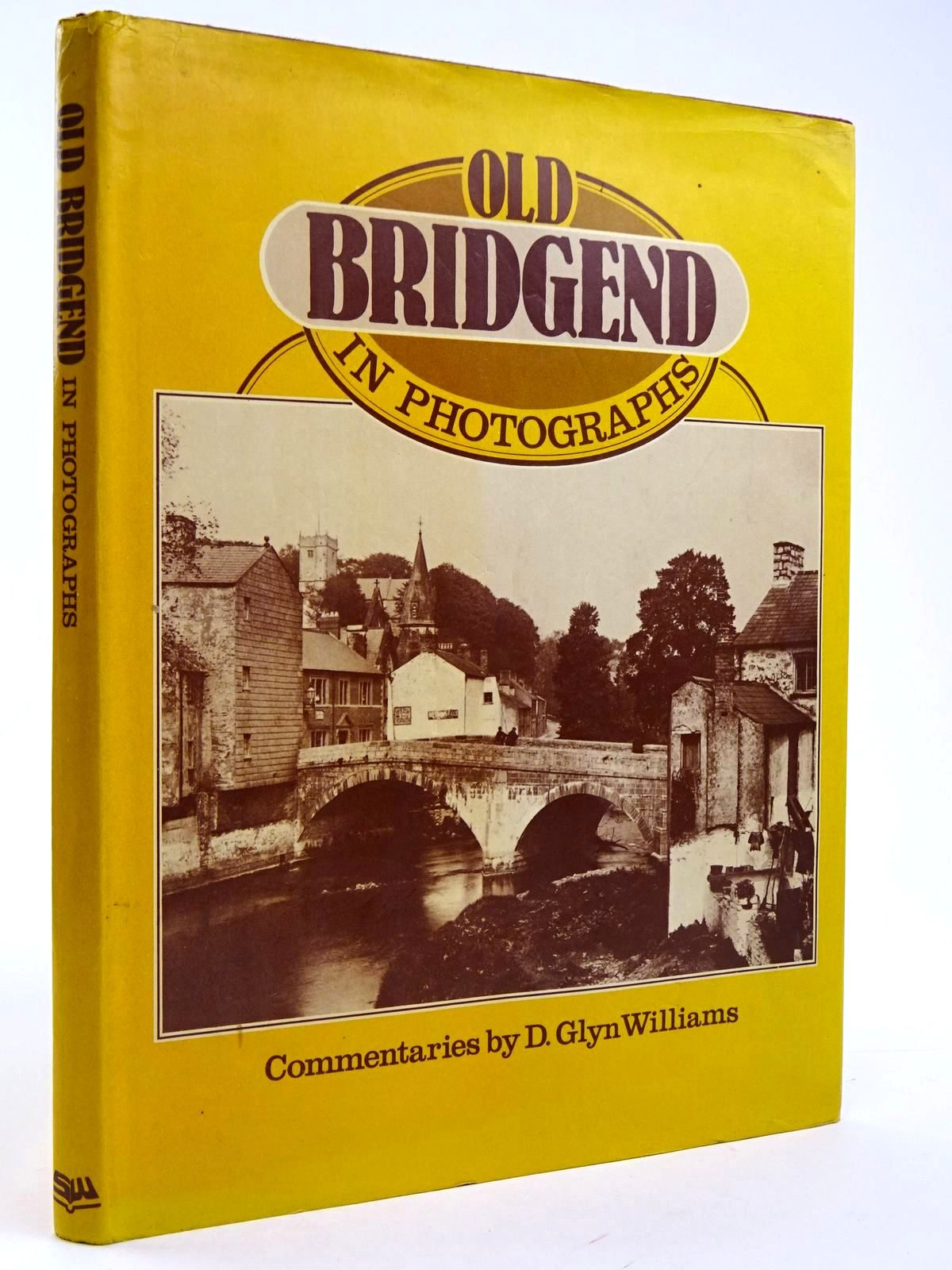 Photo of OLD BRIDGEND IN PHOTOGRAPHS- Stock Number: 2131682