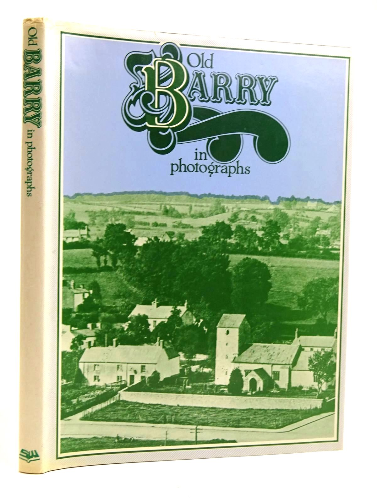 Photo of OLD BARRY IN PHOTOGRAPHS written by Luxton, Brian C. Thomas, Gwyn published by Stewart Williams (STOCK CODE: 2131685)  for sale by Stella & Rose's Books