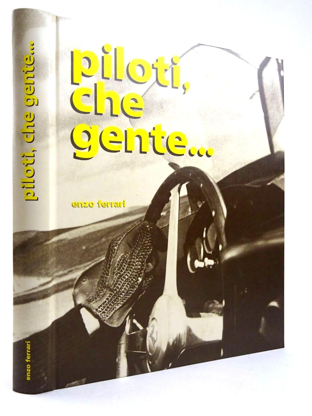 Photo of PILOTI, CHE GENTE... written by Ferrari, Enzo (STOCK CODE: 2131692)  for sale by Stella & Rose's Books