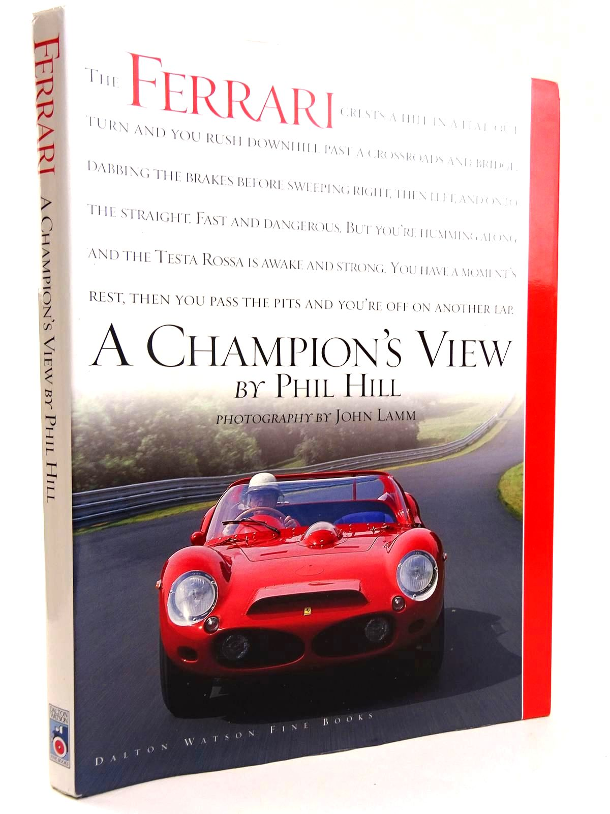 Photo of FERRARI THE SPORTS RACING CARS A CHAMPION'S VIEW written by Hill, Phil published by Dalton Watson Fine Books (STOCK CODE: 2131699)  for sale by Stella & Rose's Books