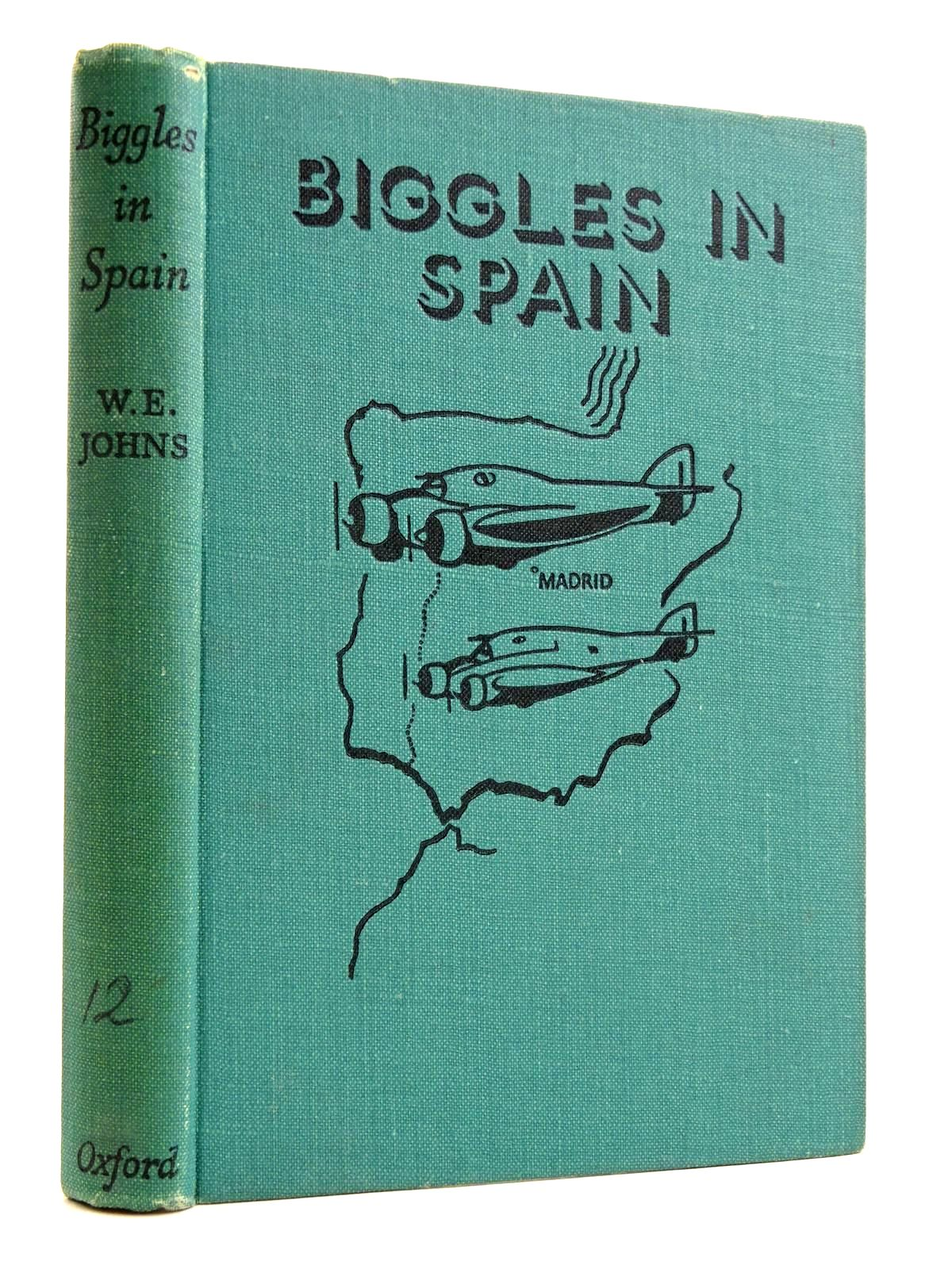 Photo of BIGGLES IN SPAIN written by Johns, W.E. illustrated by Leigh, Howard<br />Abbey, J. published by Geoffrey Cumberlege, Oxford University Press (STOCK CODE: 2131730)  for sale by Stella & Rose's Books