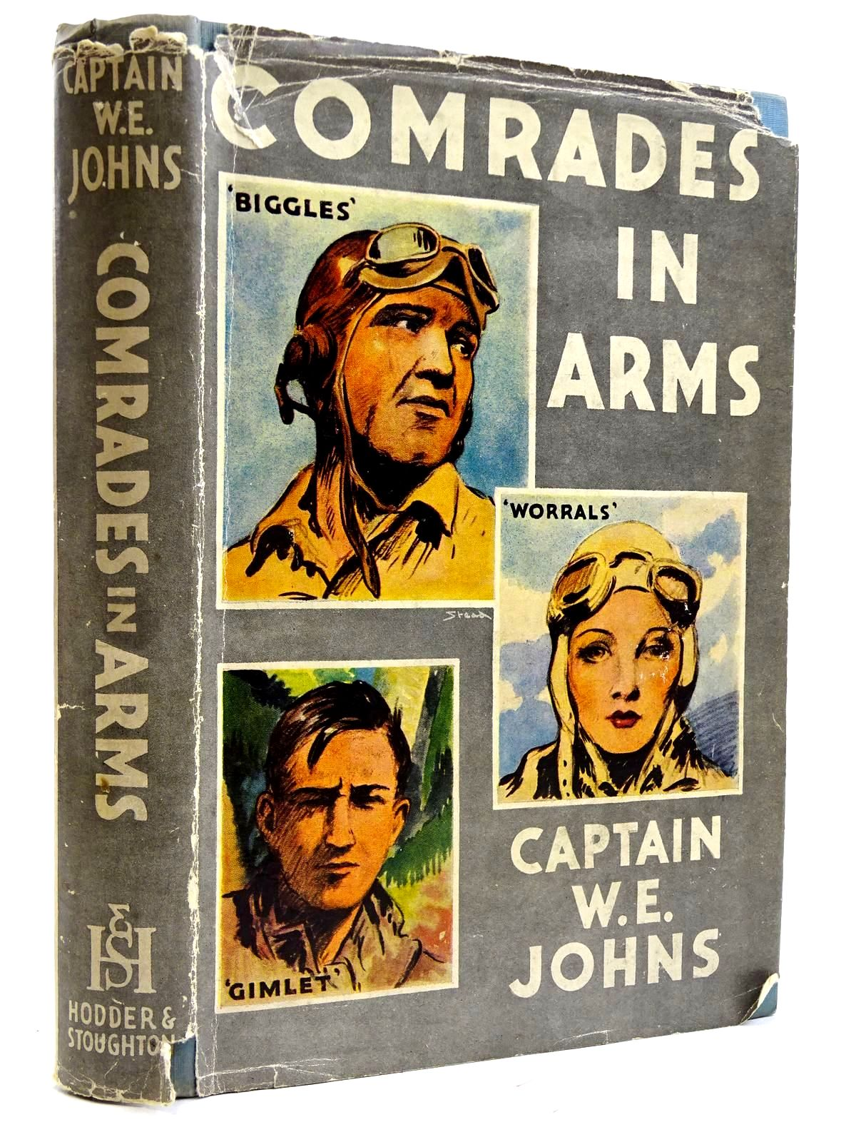 Photo of COMRADES IN ARMS written by Johns, W.E. illustrated by Stead, Leslie published by Hodder & Stoughton (STOCK CODE: 2131733)  for sale by Stella & Rose's Books