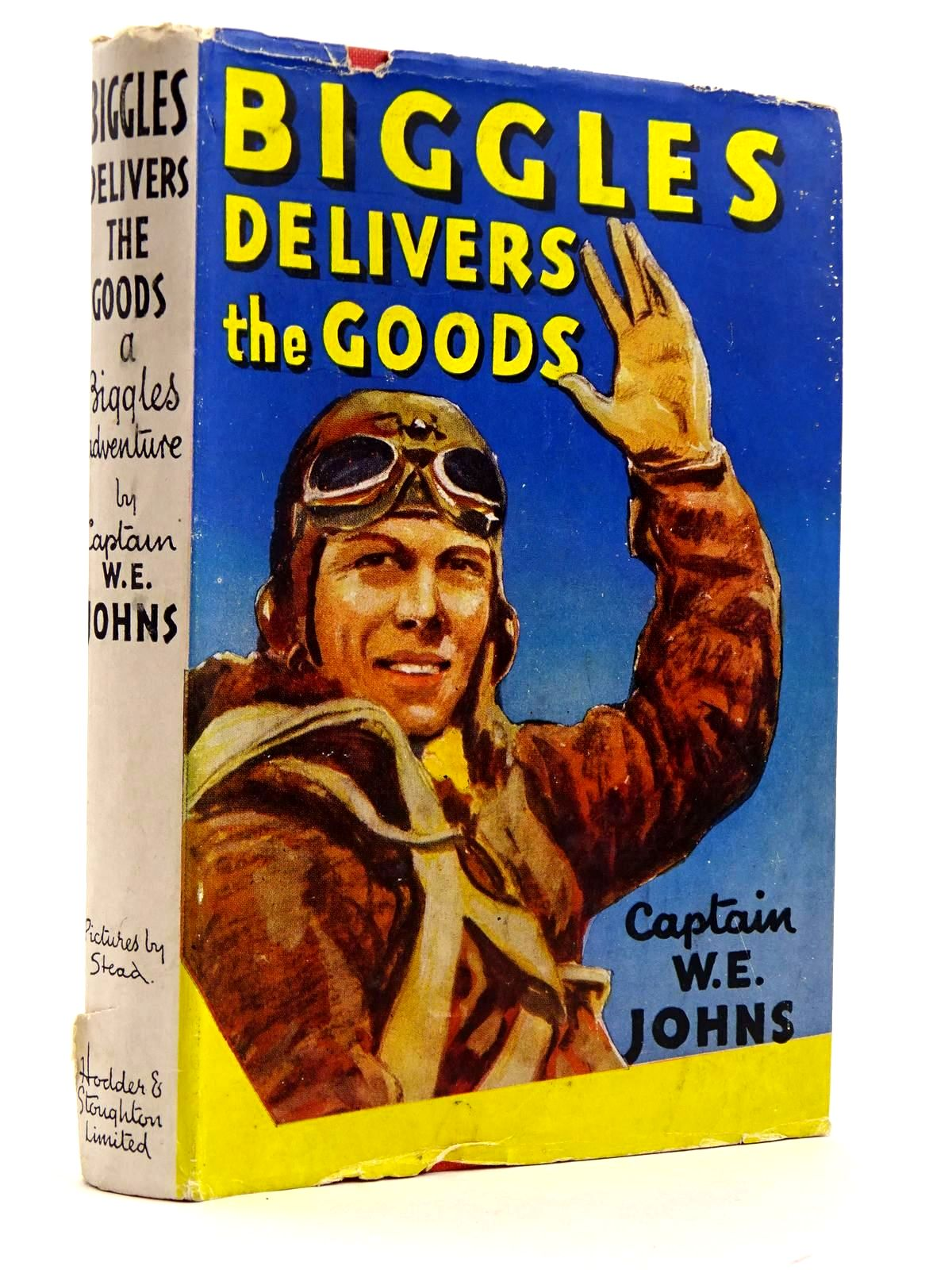 Photo of BIGGLES DELIVERS THE GOODS written by Johns, W.E. illustrated by Stead,  published by Hodder & Stoughton (STOCK CODE: 2131736)  for sale by Stella & Rose's Books