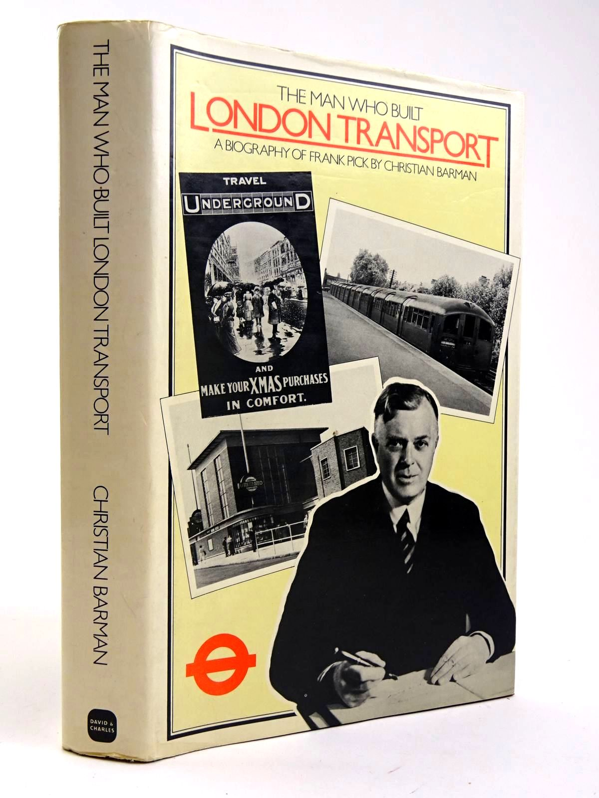 Photo of THE MAN WHO BUILT LONDON TRANSPORT- Stock Number: 2131744