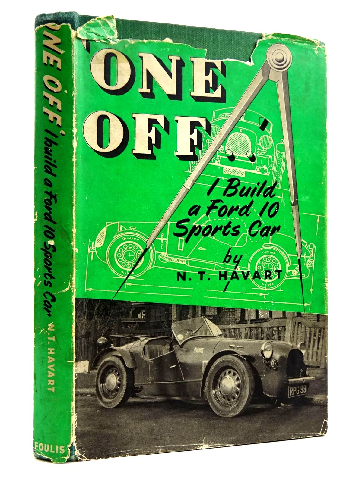 Photo of ONE OFF I BUILD A FORD '10' SPORTS CAR written by Havart, N.T. published by G.T. Foulis & Co. Ltd. (STOCK CODE: 2131751)  for sale by Stella & Rose's Books