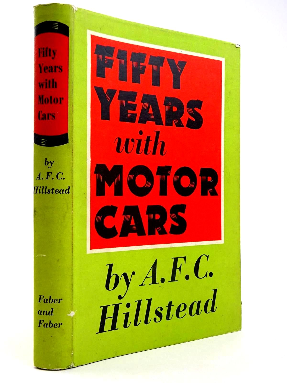 Photo of FIFTY YEARS WITH MOTOR CARS written by Hillstead, A.F.C. published by Faber & Faber (STOCK CODE: 2131755)  for sale by Stella & Rose's Books