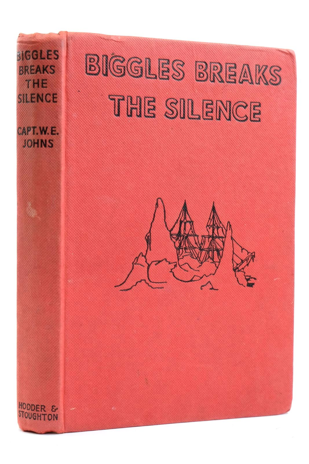 Photo of BIGGLES BREAKS THE SILENCE written by Johns, W.E. illustrated by Stead,  published by Hodder & Stoughton (STOCK CODE: 2131797)  for sale by Stella & Rose's Books