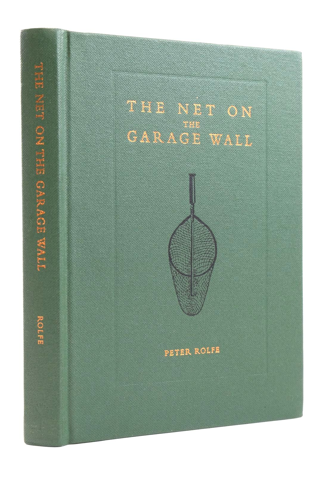 Photo of THE NET ON THE GARAGE WALL written by Rolfe, Peter illustrated by Cork, Stella published by The Medlar Press (STOCK CODE: 2131842)  for sale by Stella & Rose's Books