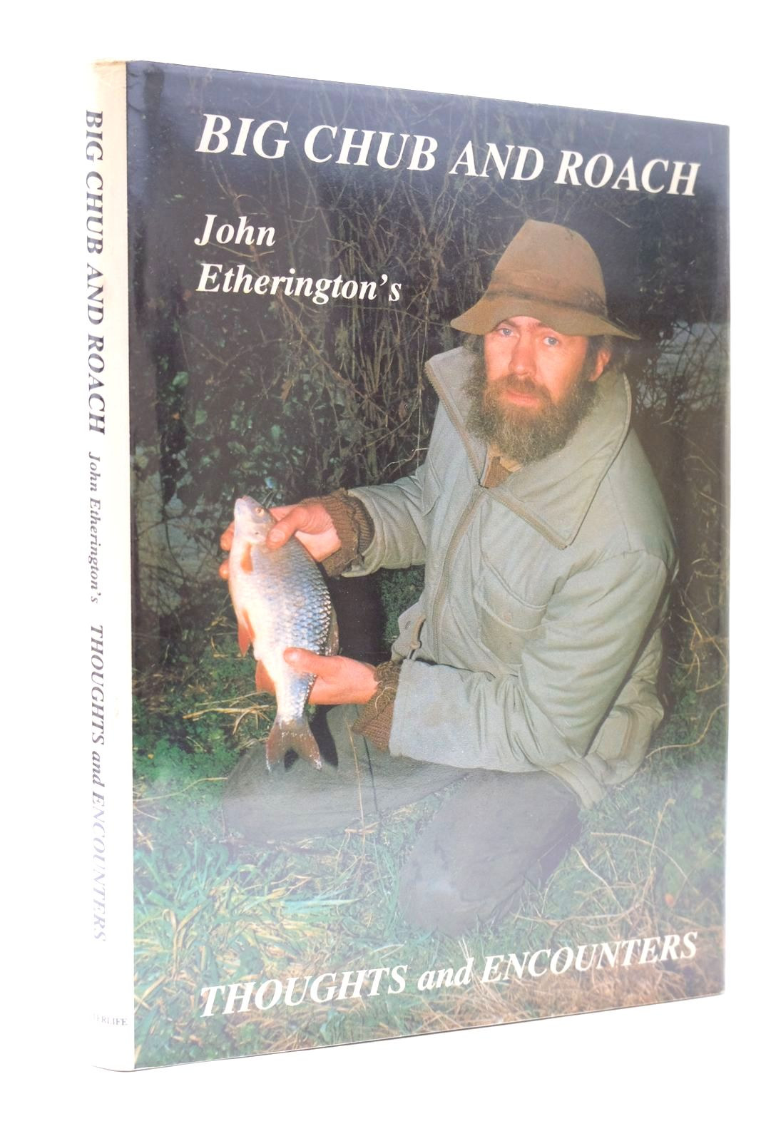 Photo of BIG CHUB AND ROACH written by Etherington, John published by Waterlife Publishers (STOCK CODE: 2131843)  for sale by Stella & Rose's Books
