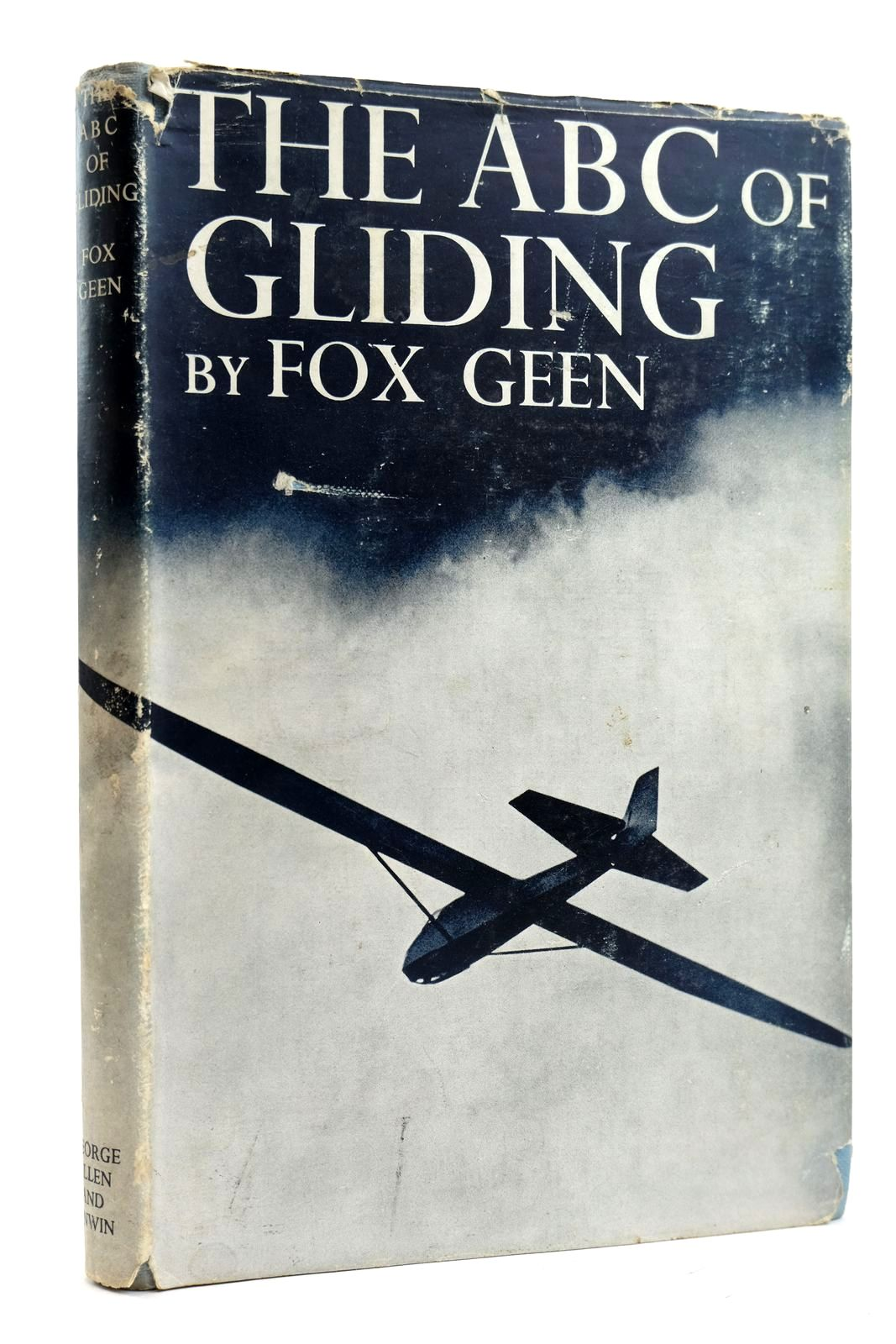 Photo of THE ABC OF GLIDING written by Geen, Fox published by George Allen & Unwin Ltd. (STOCK CODE: 2131880)  for sale by Stella & Rose's Books