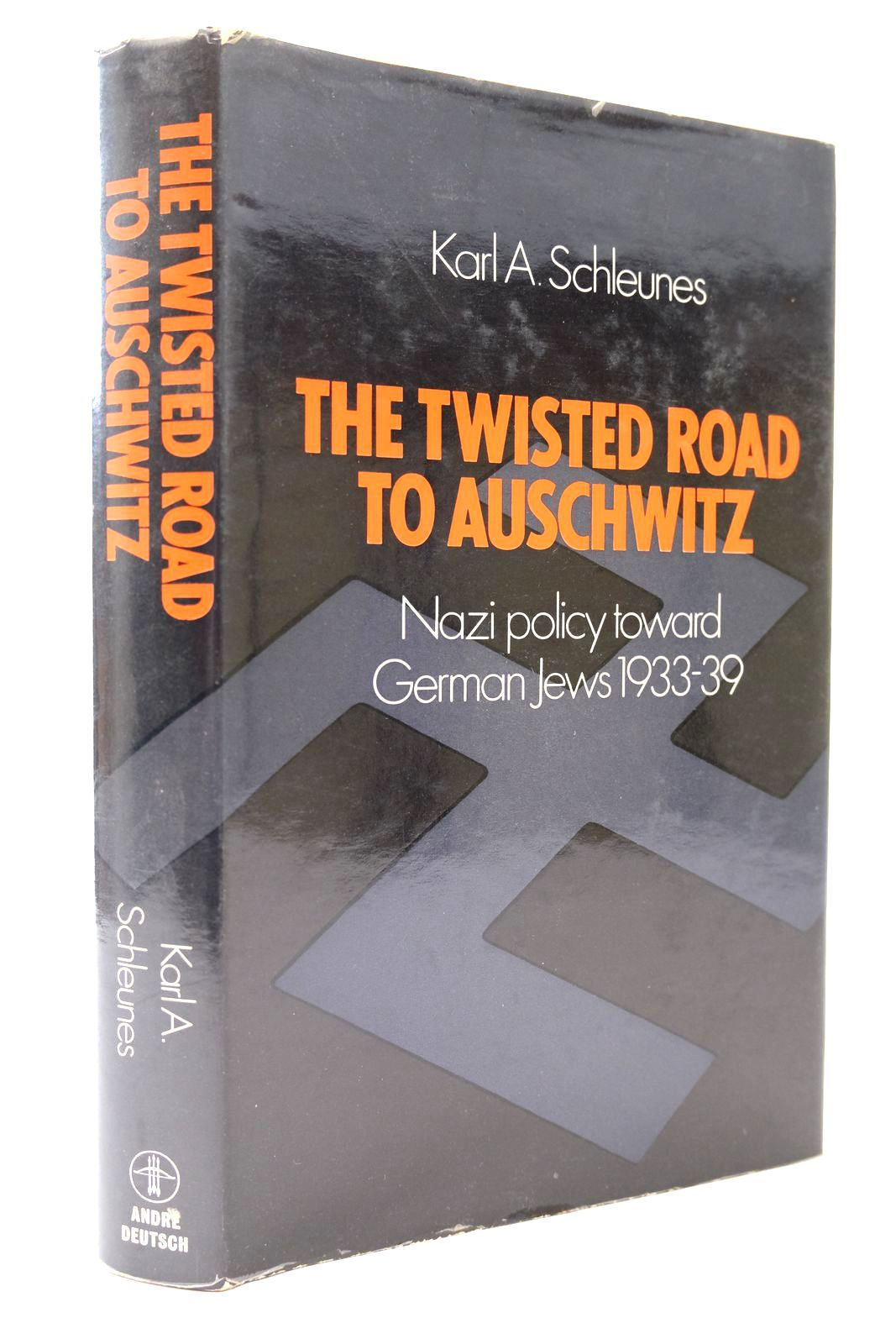 Photo of THE TWISTED ROAD TO AUSCHWITZ written by Schleunes, Karl A. published by Andre Deutsch (STOCK CODE: 2131904)  for sale by Stella & Rose's Books