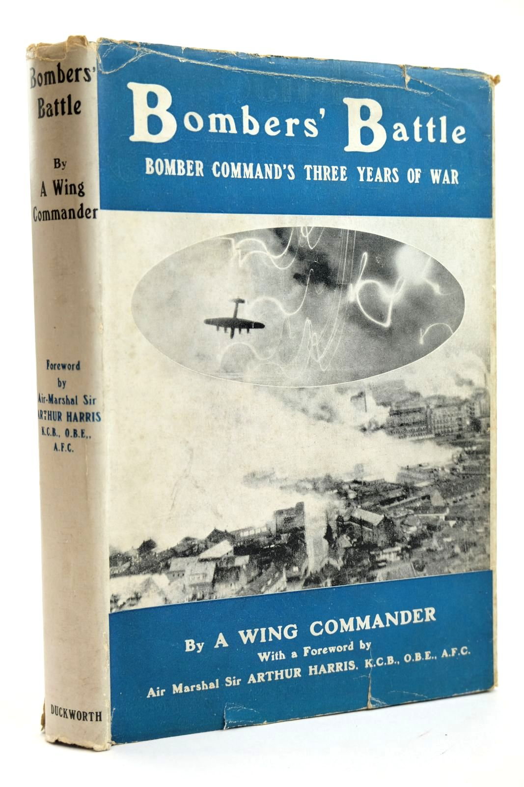 Photo of BOMBERS' BATTLE BOMBER COMMAND'S THREE YEARS OF WAR written by Harris, Arthur<br />et al, published by Duckworth (STOCK CODE: 2131908)  for sale by Stella & Rose's Books