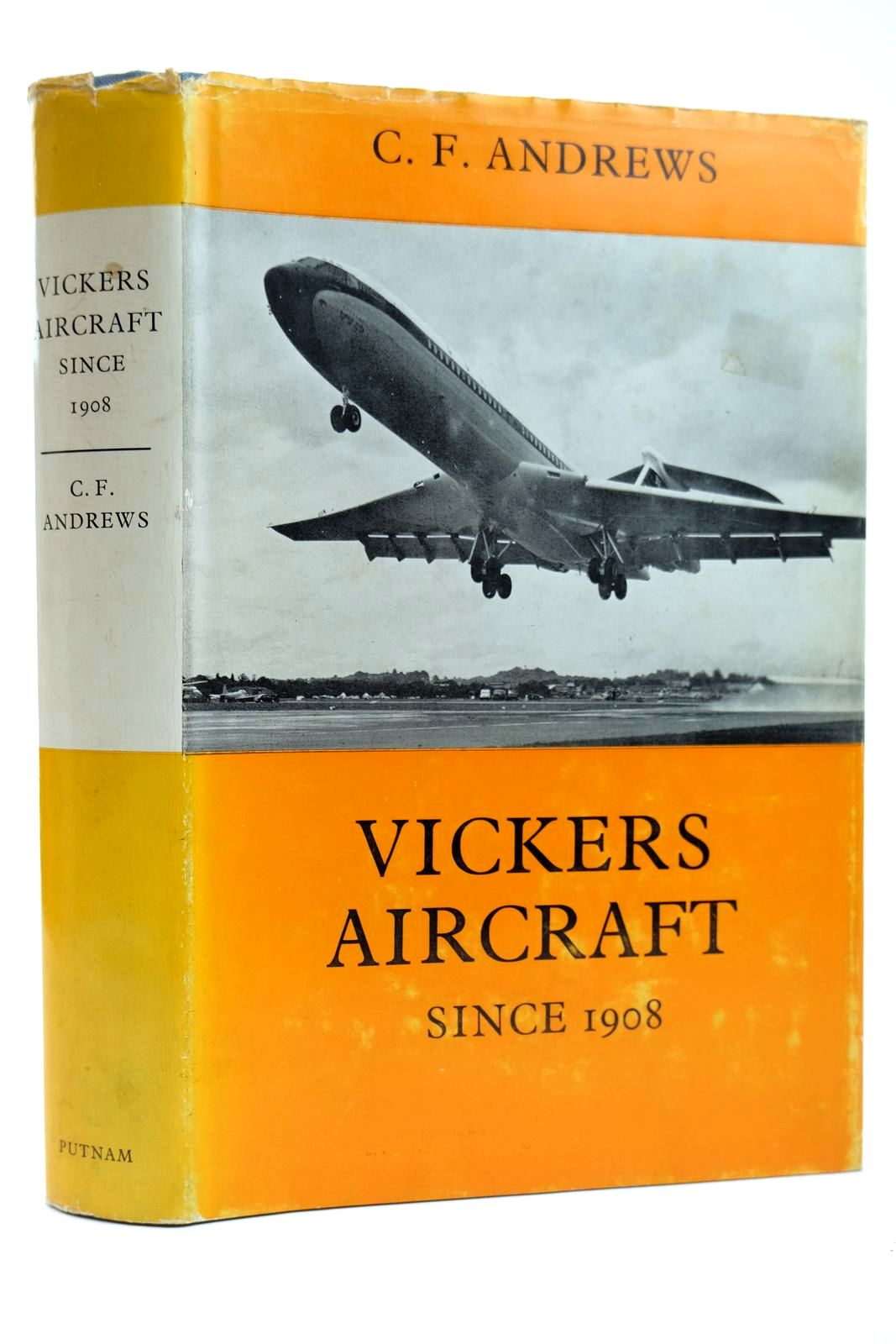 Photo of VICKERS AIRCRAFT SINCE 1908 written by Andrews, C.F. published by Putnam (STOCK CODE: 2131912)  for sale by Stella & Rose's Books