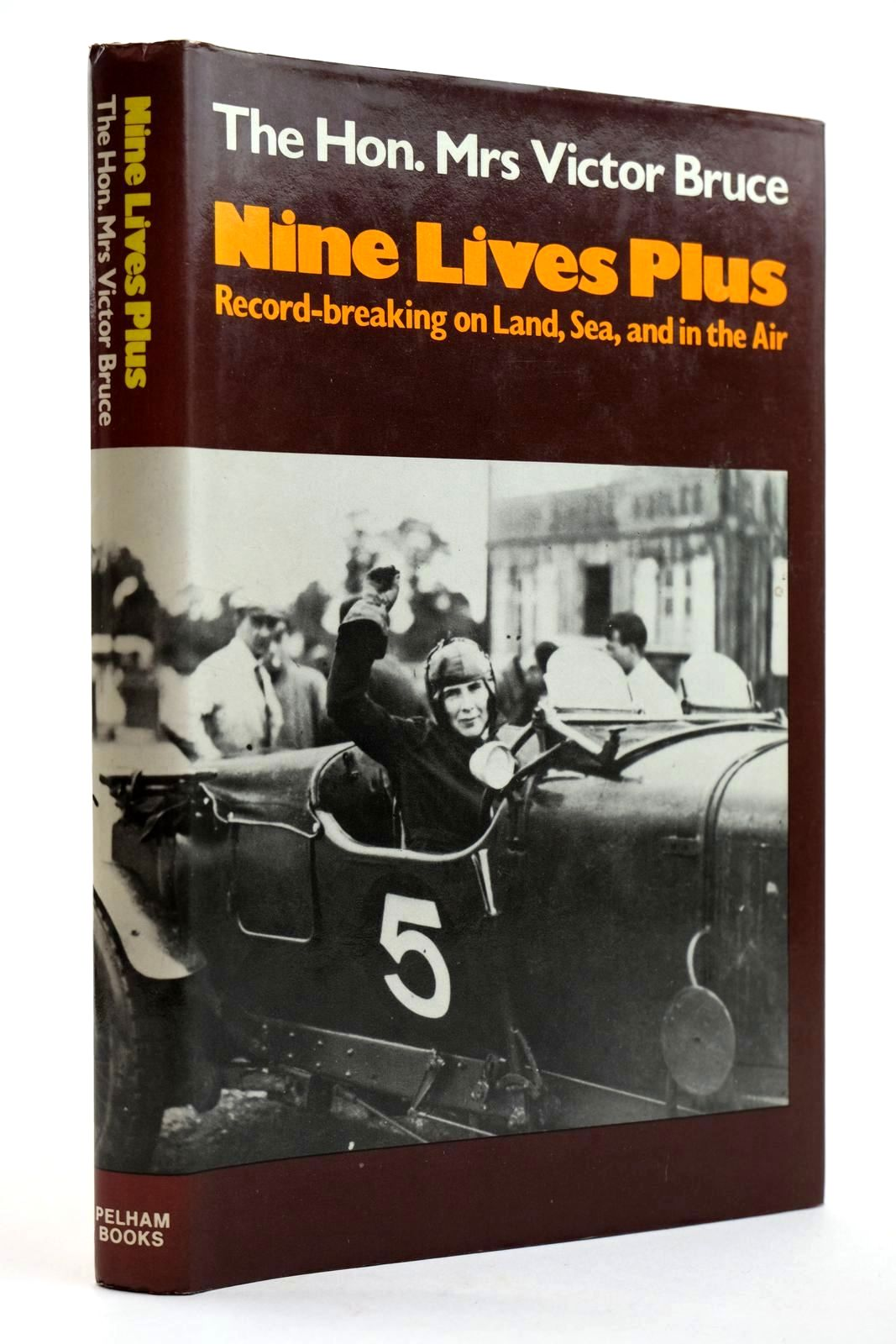 Photo of NINE LIVES PLUS written by Bruce, The Hon. Mrs Victor published by Pelham Books (STOCK CODE: 2131930)  for sale by Stella & Rose's Books