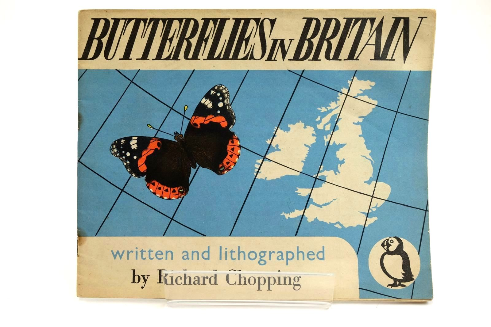 Photo of BUTTERFLIES IN BRITAIN written by Chopping, Richard illustrated by Chopping, Richard published by Penguin (STOCK CODE: 2131940)  for sale by Stella & Rose's Books