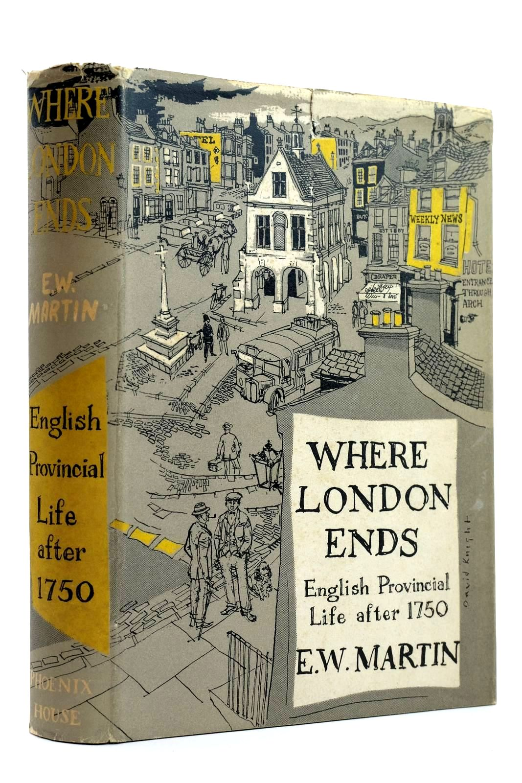 Photo of WHERE LONDON ENDS ENGLISH PROVINCIAL LIFE AFTER 1750- Stock Number: 2131984