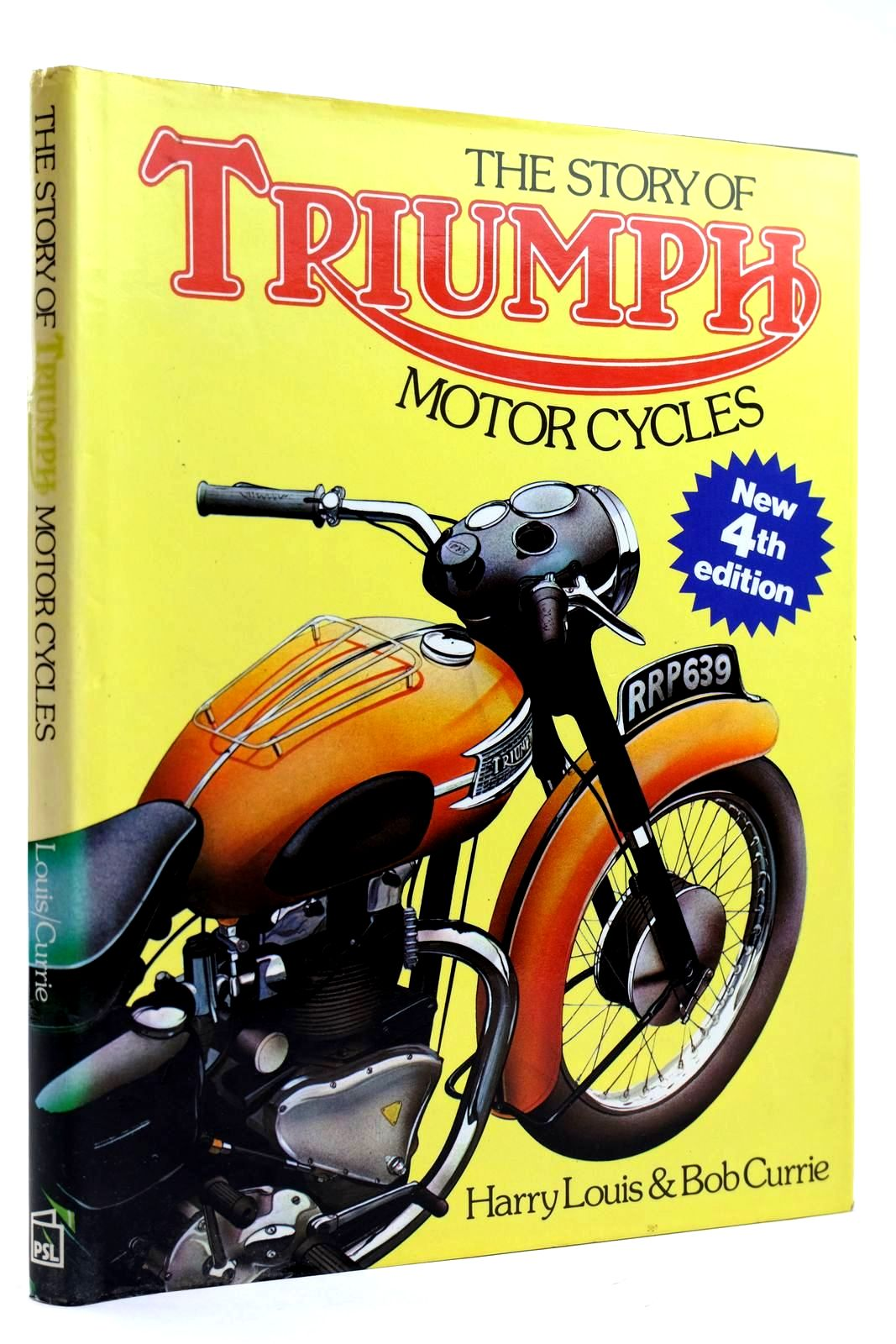 Photo of THE STORY OF TRIUMPH MOTOR CYCLES written by Louis, Harry<br />Currie, Bob published by Patrick Stephens (STOCK CODE: 2131990)  for sale by Stella & Rose's Books
