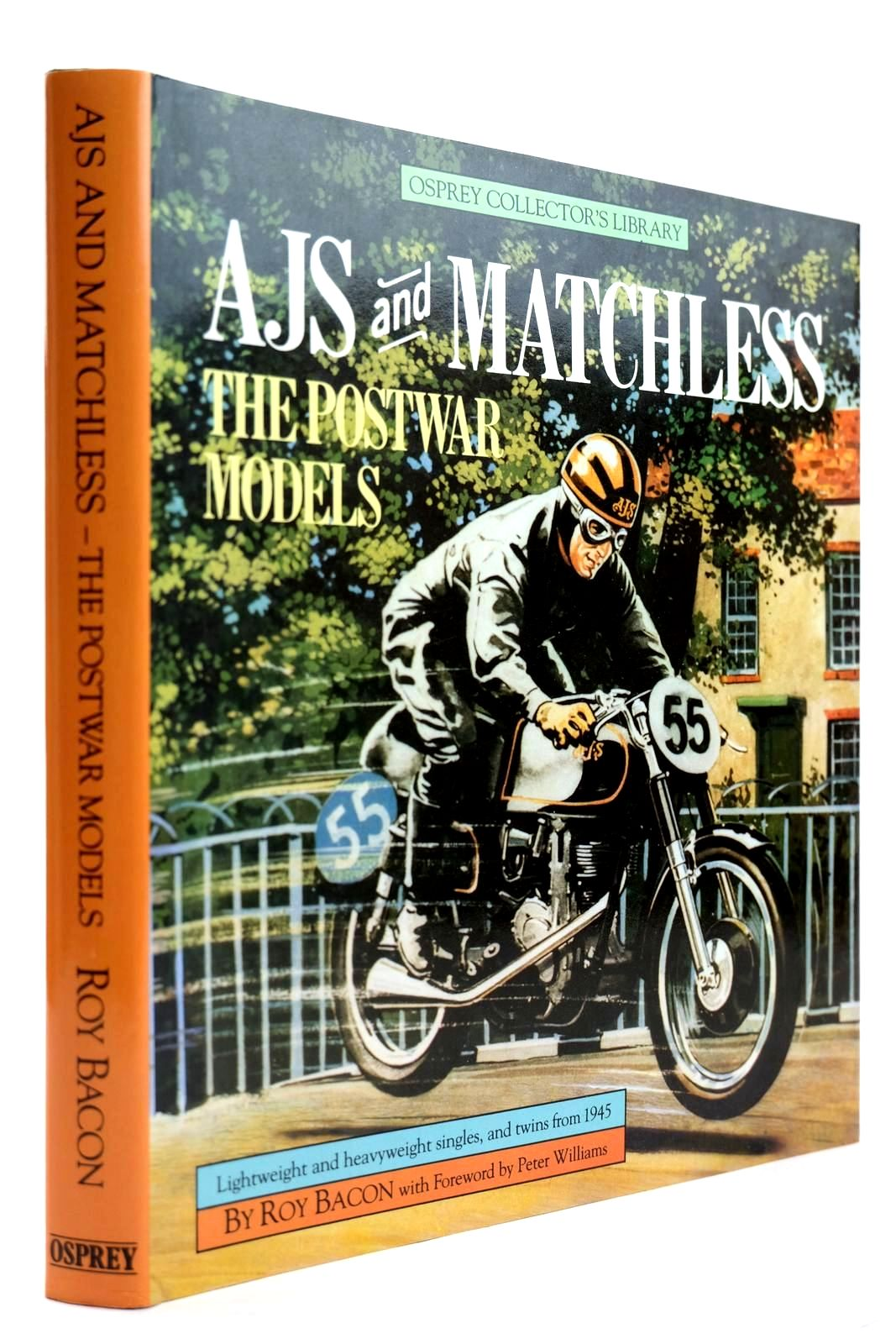 Photo of AJS AND MATCHLESS THE POSTWAR MODELS written by Bacon, Roy published by Osprey Publishing (STOCK CODE: 2131999)  for sale by Stella & Rose's Books