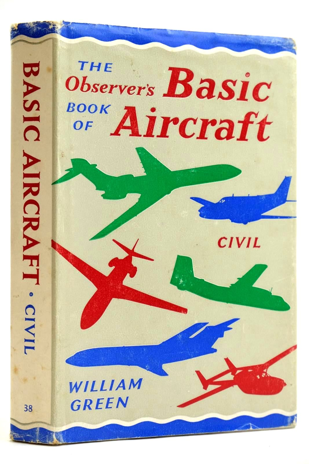 Photo of THE OBSERVER'S BOOK OF BASIC AIRCRAFT: CIVIL- Stock Number: 2132053