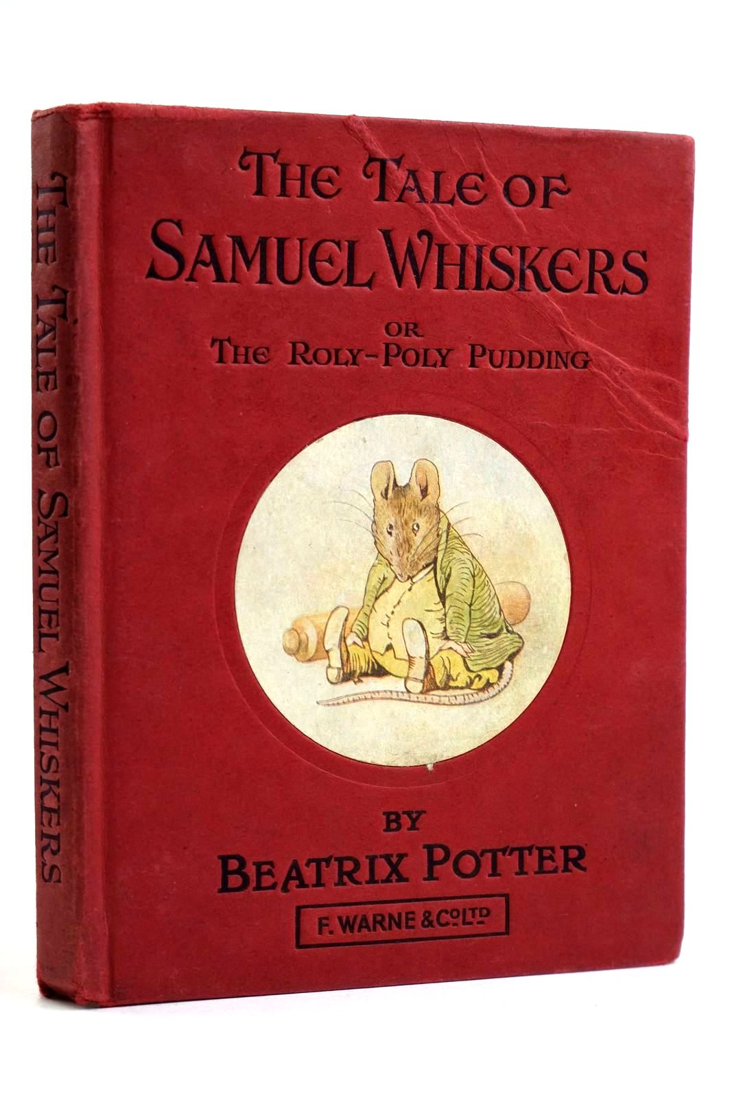 Photo of THE TALE OF SAMUEL WHISKERS OR THE ROLY-POLY PUDDING- Stock Number: 2132071