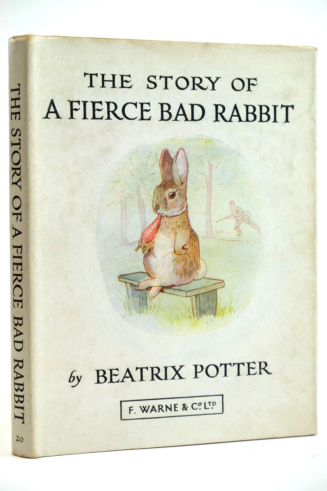 Photo of THE STORY OF A FIERCE BAD RABBIT written by Potter, Beatrix illustrated by Potter, Beatrix published by Frederick Warne & Co Ltd. (STOCK CODE: 2132072)  for sale by Stella & Rose's Books