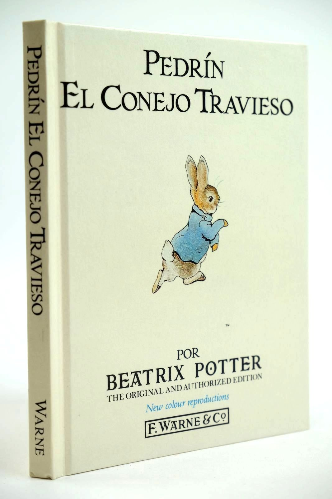 Photo of PEDRIN EL CONEJO TRAVIESO written by Potter, Beatrix illustrated by Potter, Beatrix published by Frederick Warne & Co Ltd. (STOCK CODE: 2132073)  for sale by Stella & Rose's Books