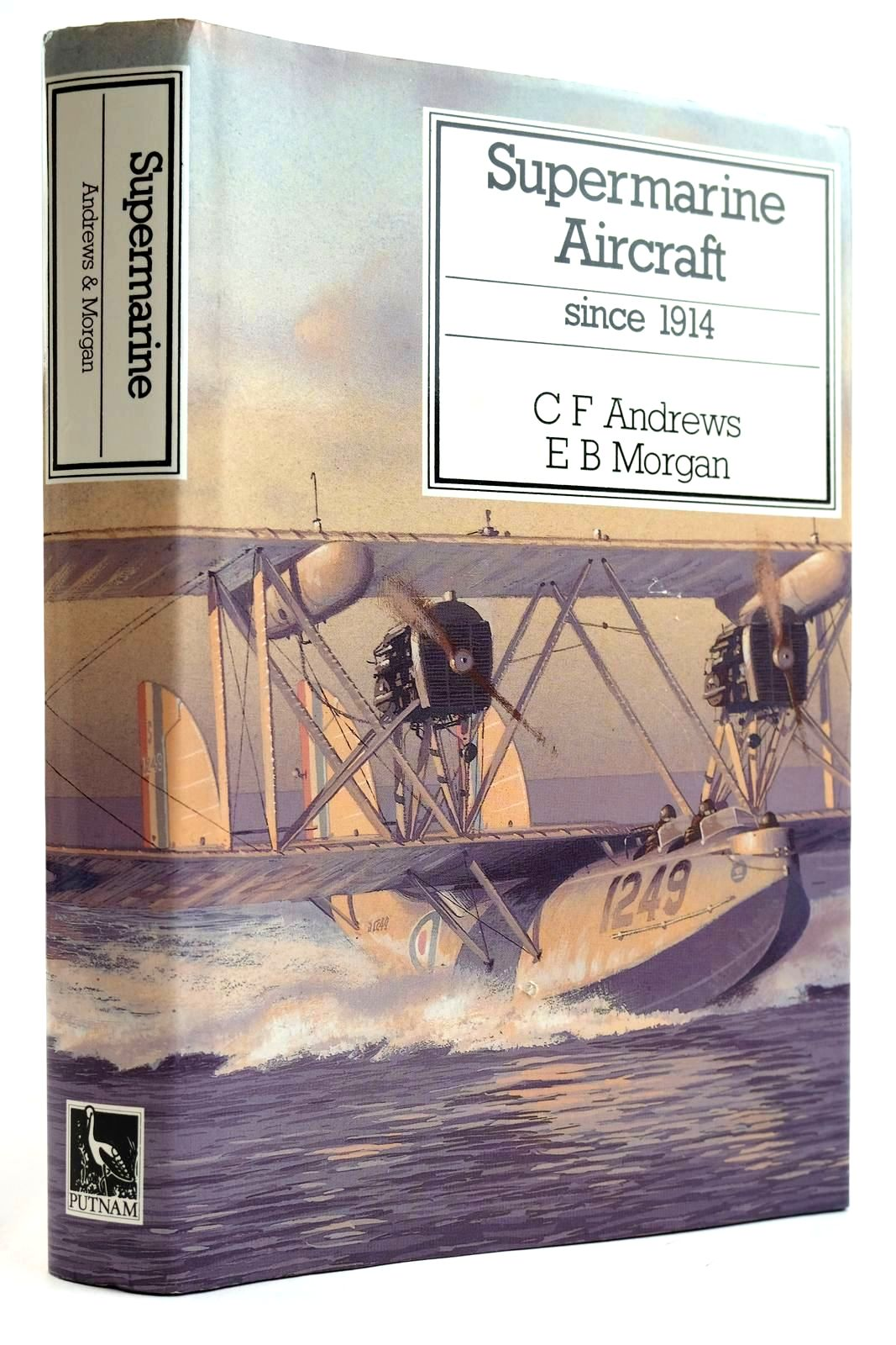 Photo of SUPERMARINE AIRCRAFT SINCE 1914 written by Andrews, C.F.