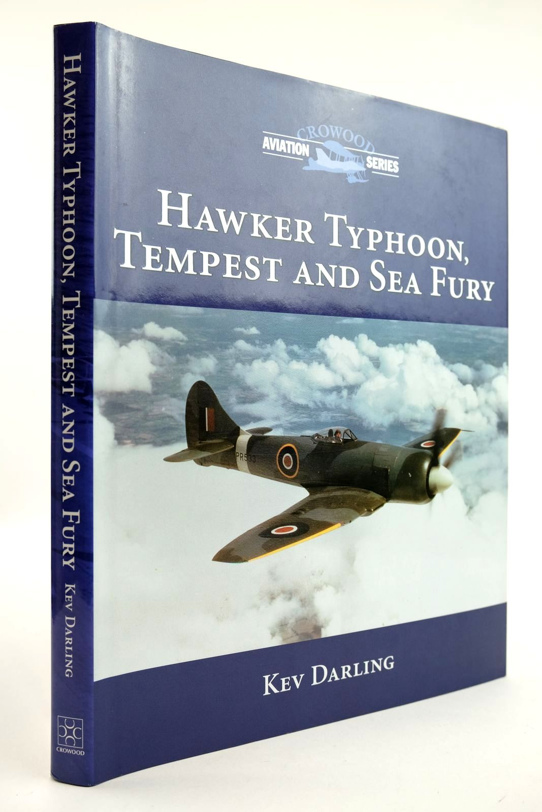 Photo of HAWKER TYPHOON, TEMPEST AND SEA FURY (CROWOOD AVIATION SERIES) written by Darling, Kev published by The Crowood Press (STOCK CODE: 2132094)  for sale by Stella & Rose's Books