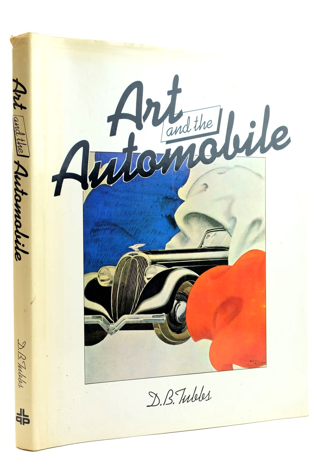 Photo of ART AND THE AUTOMOBILE written by Tubbs, D.B. published by Lutterworth Press (STOCK CODE: 2132136)  for sale by Stella & Rose's Books