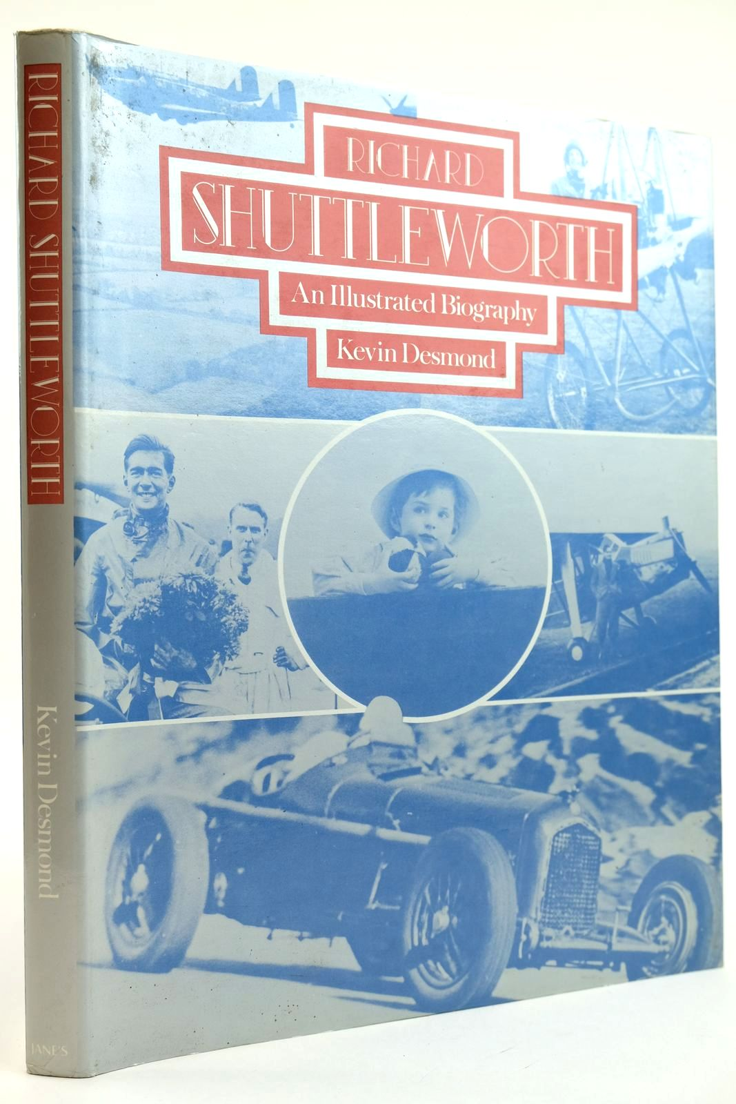 Photo of RICHARD SHUTTLEWORTH AN ILLUSTRATED BIOGRAPHY written by Desmond, Kevin published by Janes Publishing Co. Ltd. (STOCK CODE: 2132139)  for sale by Stella & Rose's Books