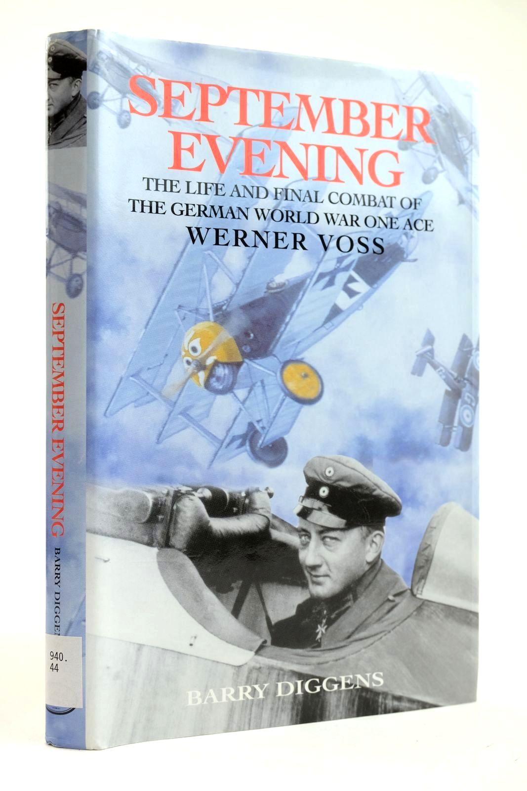 Photo of SEPTEMBER EVENING THE LIFE AND FINAL COMBAT OF THE GERMAN WORLD WAR ONE ACE WERNER VOSS written by Diggens, Barry published by Grub Street (STOCK CODE: 2132182)  for sale by Stella & Rose's Books