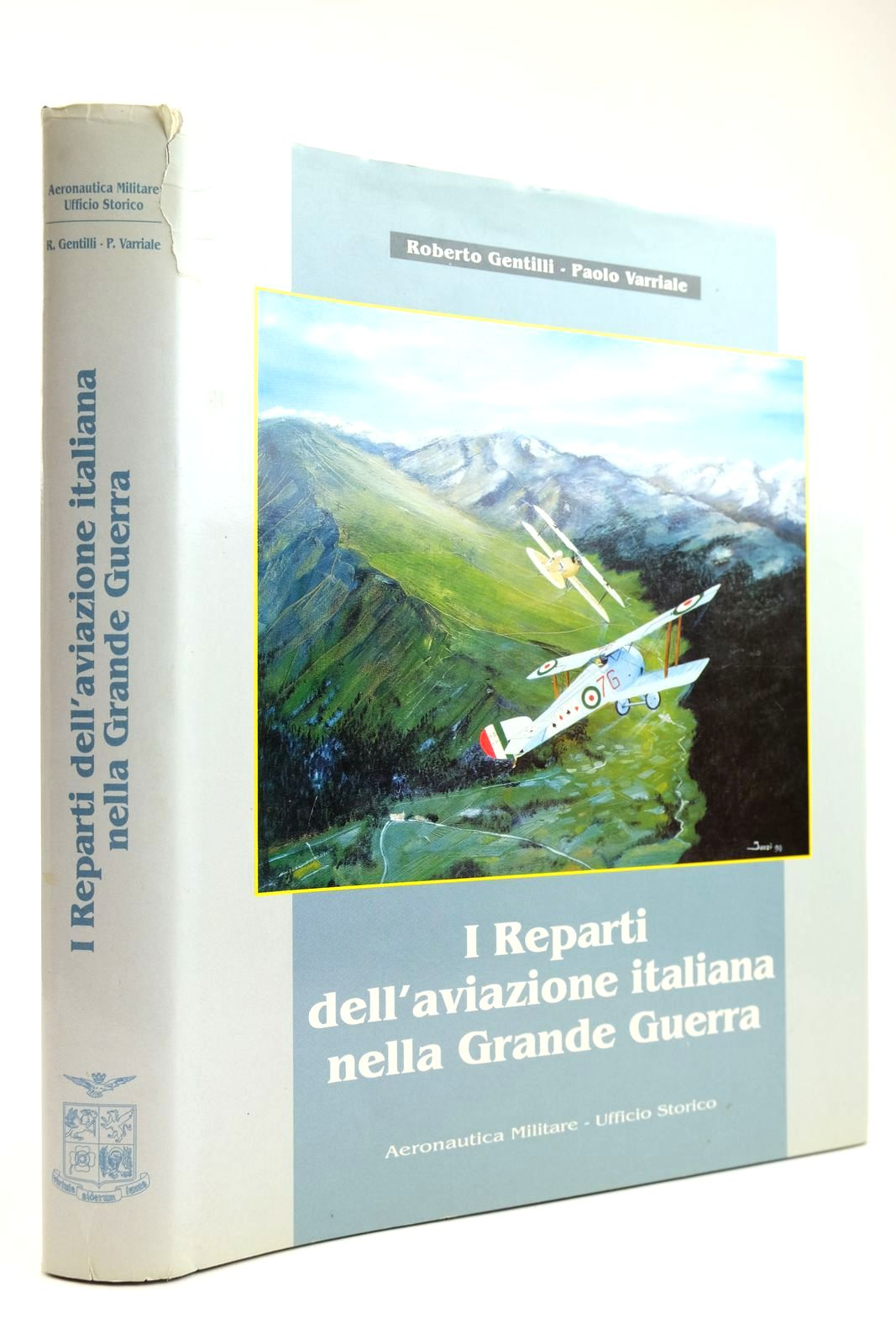 Photo of I REPARTI DELL'AVIAZIONE ITALIANA NELLA GRANDE GUERRA written by Gentilli, Roberto Varriale, Paolo published by Stilgrafica Srl (STOCK CODE: 2132186)  for sale by Stella & Rose's Books
