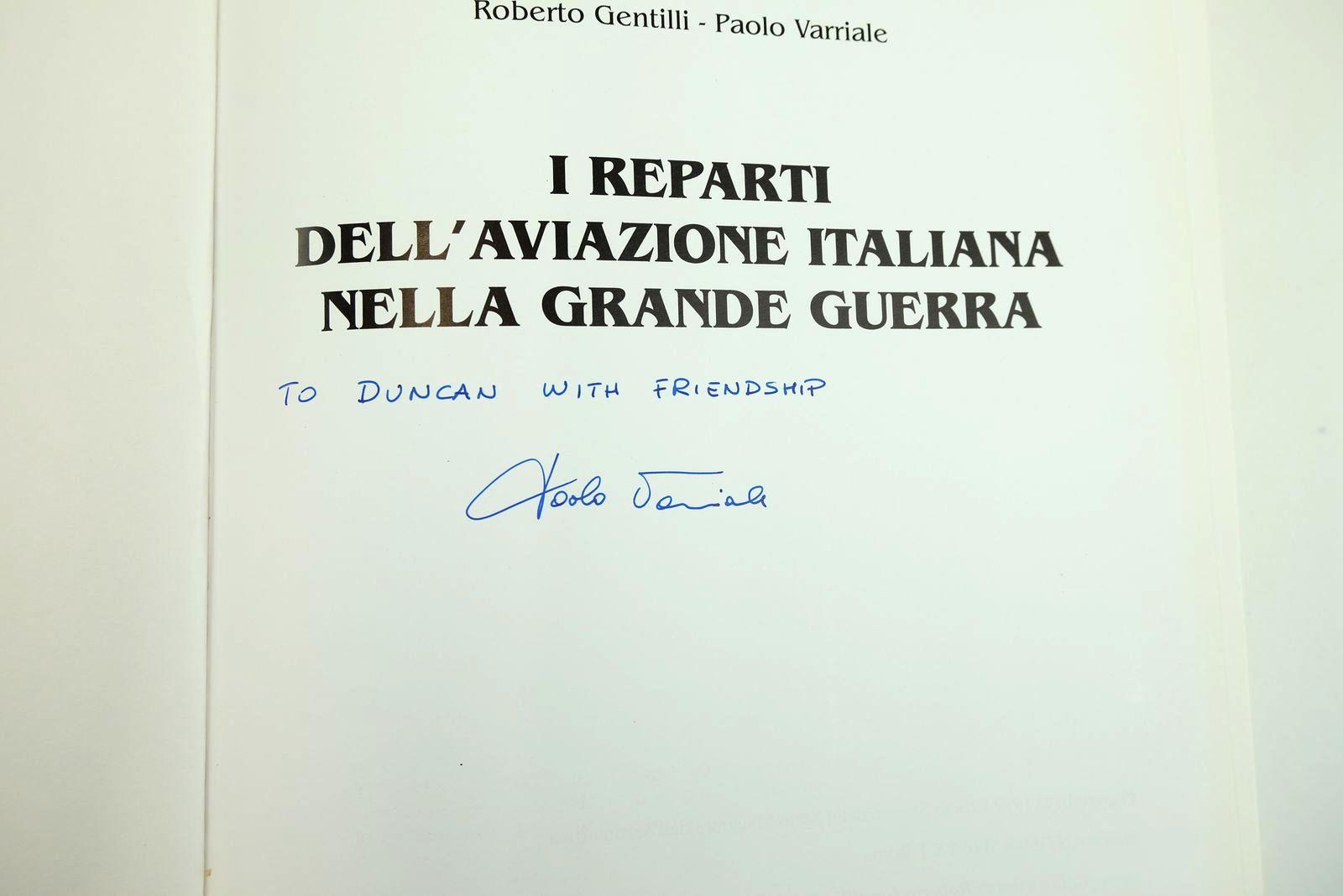 Photo of I REPARTI DELL'AVIAZIONE ITALIANA NELLA GRANDE GUERRA written by Gentilli, Roberto Varriale, Paolo published by Stilgrafica Srl (STOCK CODE: 2132186)  for sale by Stella & Rose's Books