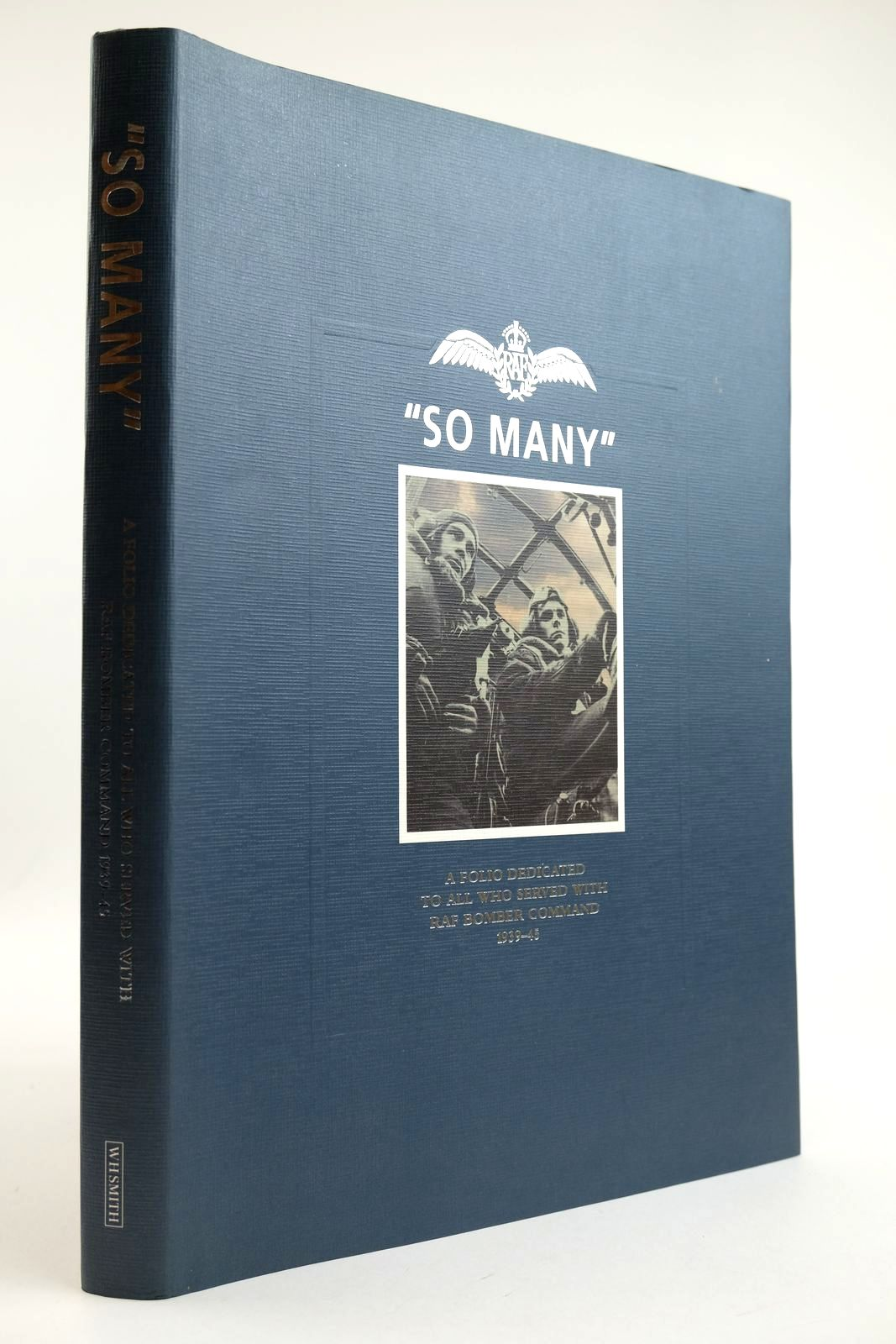Photo of SO MANY A FOLIO DEDICATED TO ALL WHO SERVED WITH RAF BOMBER COMMAND 1939-45- Stock Number: 2132207